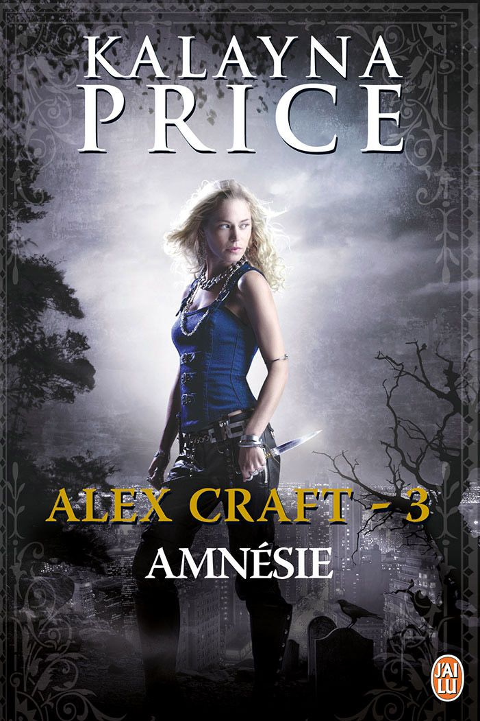 Alex Craft (Tome 3) - Amnésie