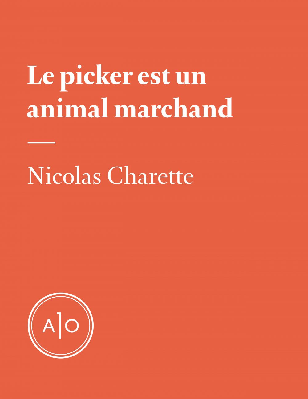Le picker est un animal marchand