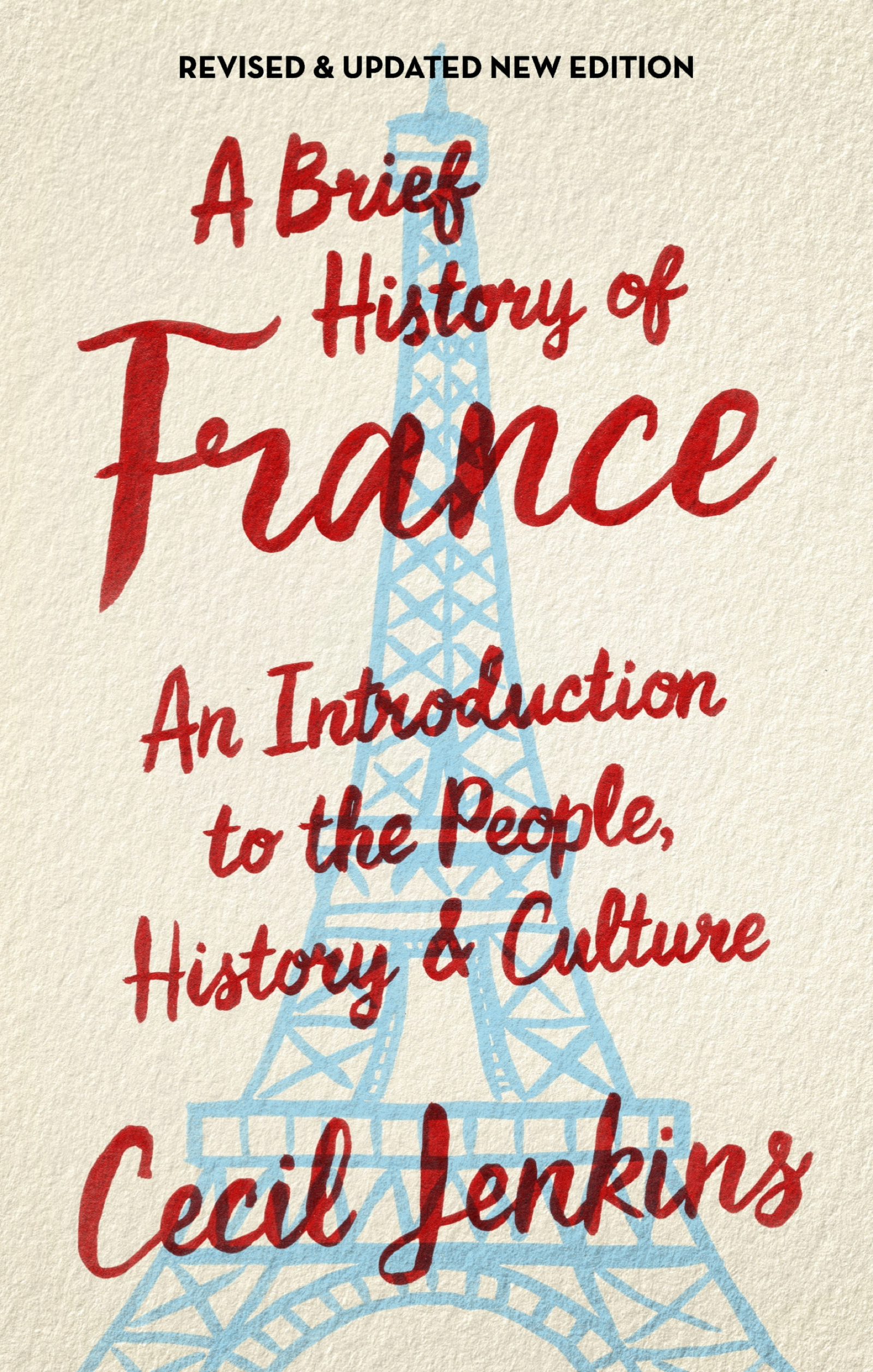 A Brief History of France