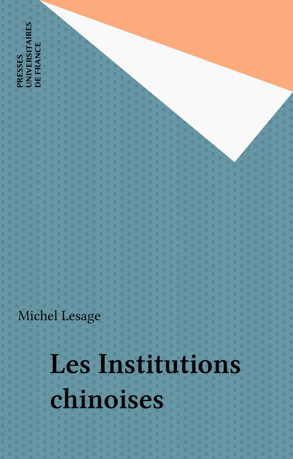 Les Institutions chinoises
