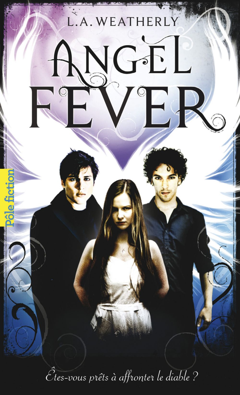 Angel (Tome 3) - Angel Fever