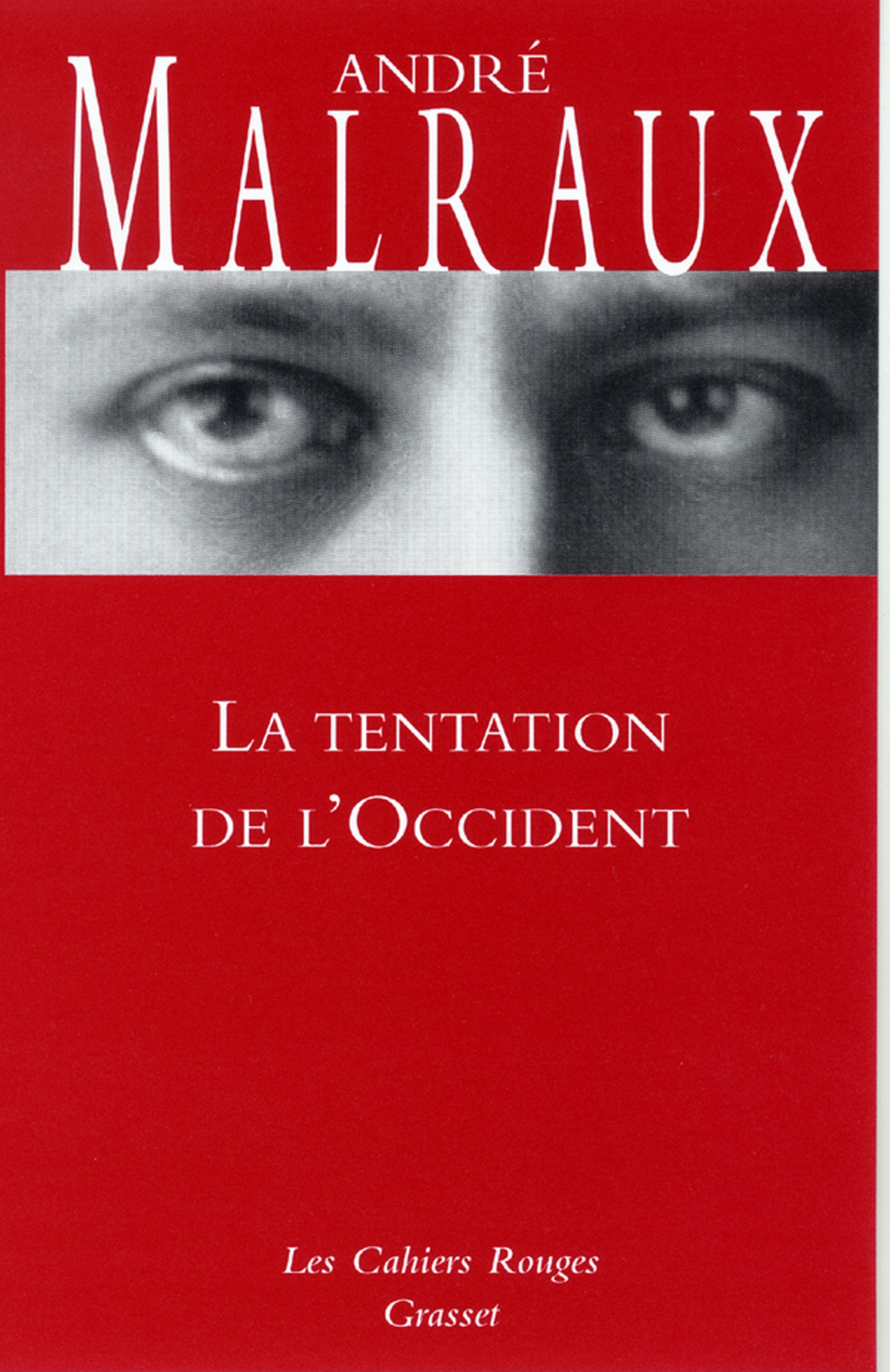 La tentation de l'occident