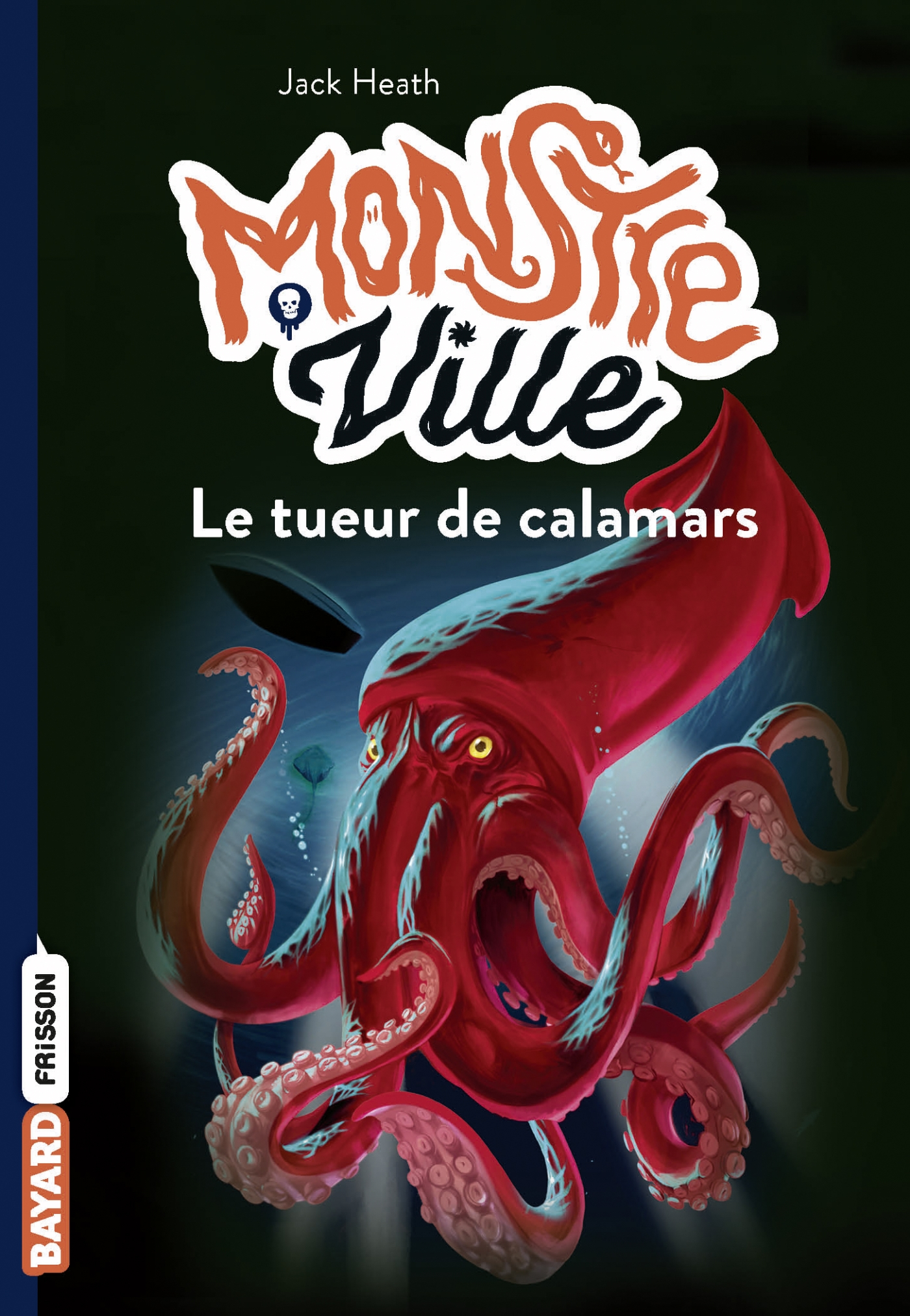 Monstreville, Tome 04