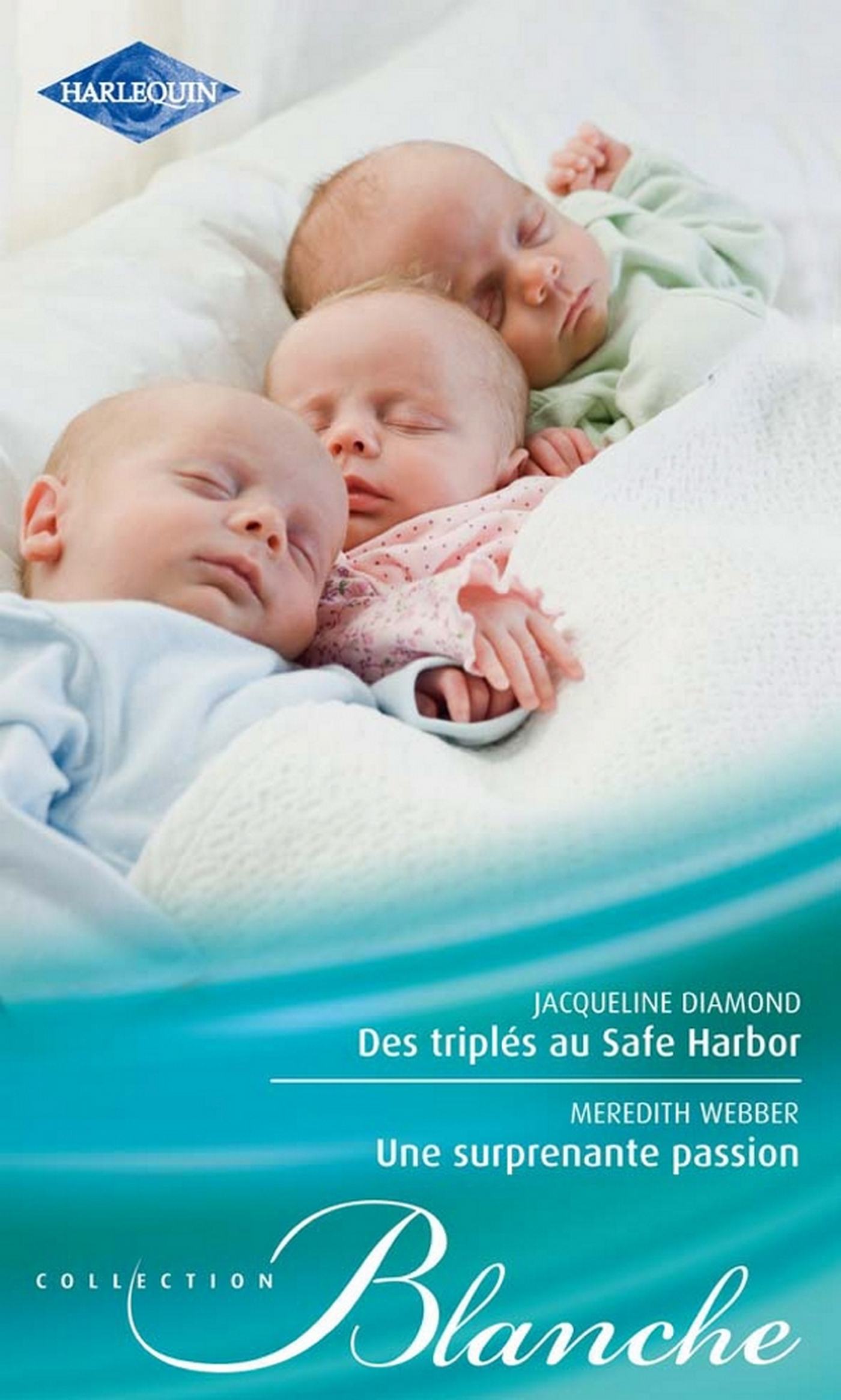 Des triplés au Safe Harbor - Une surprenante passion