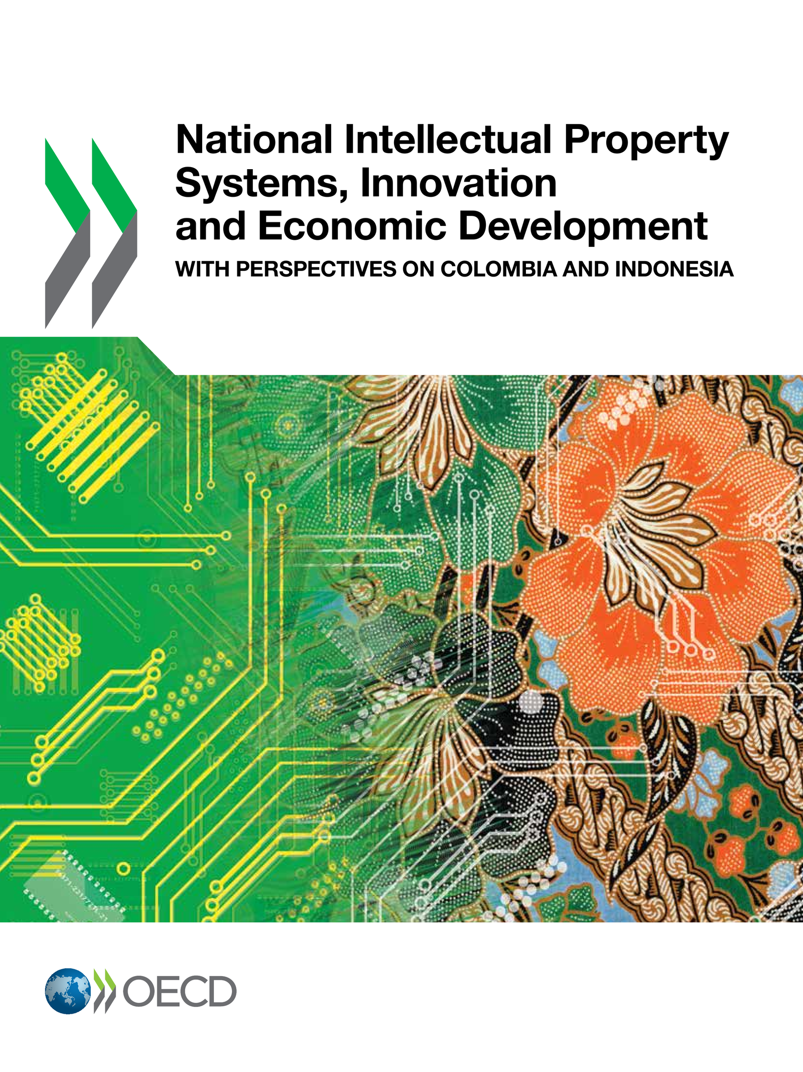 National Intellectual Property Systems, Innovation and Economic Development