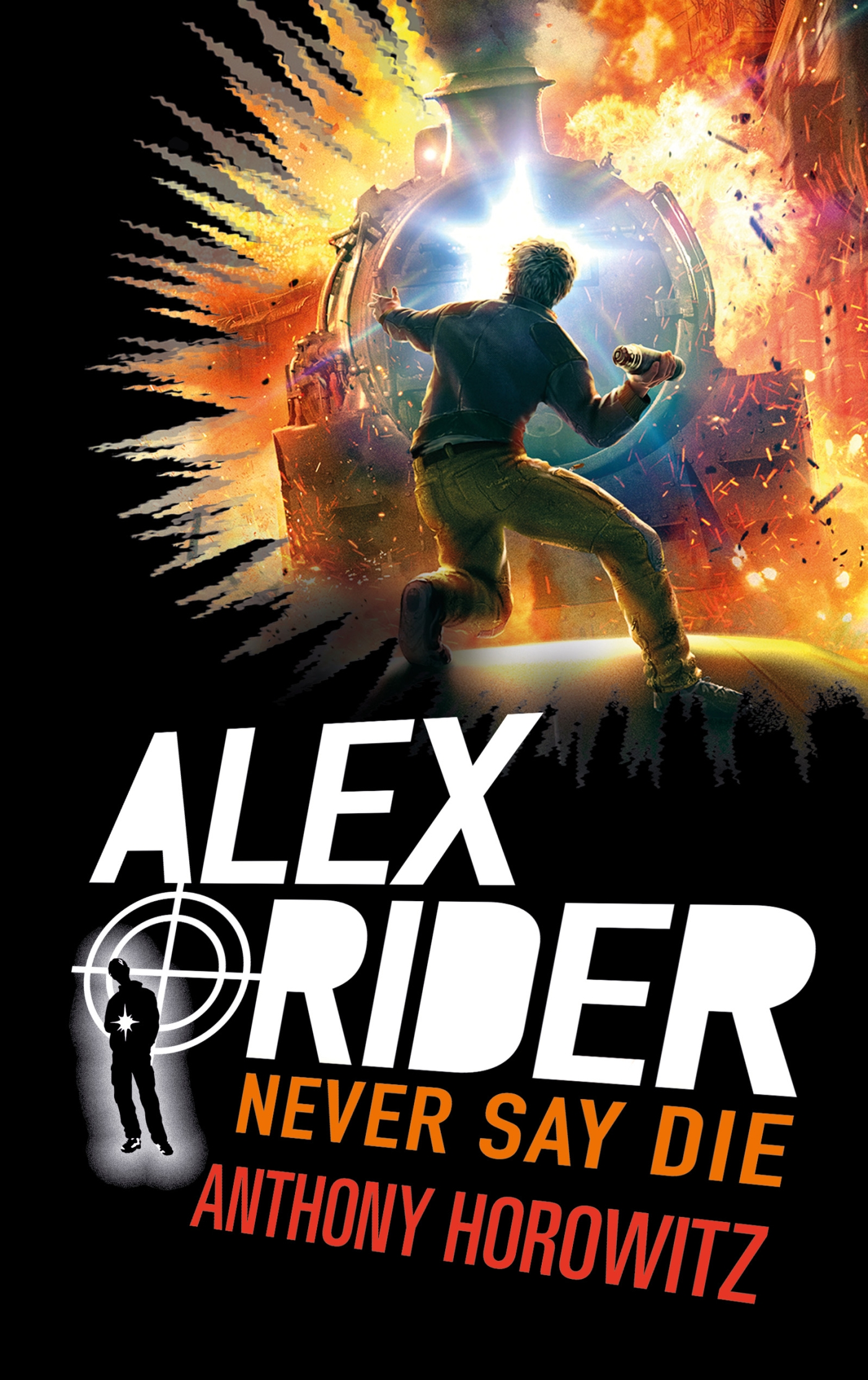 Alex Rider - Tome 11 - Never Say Die