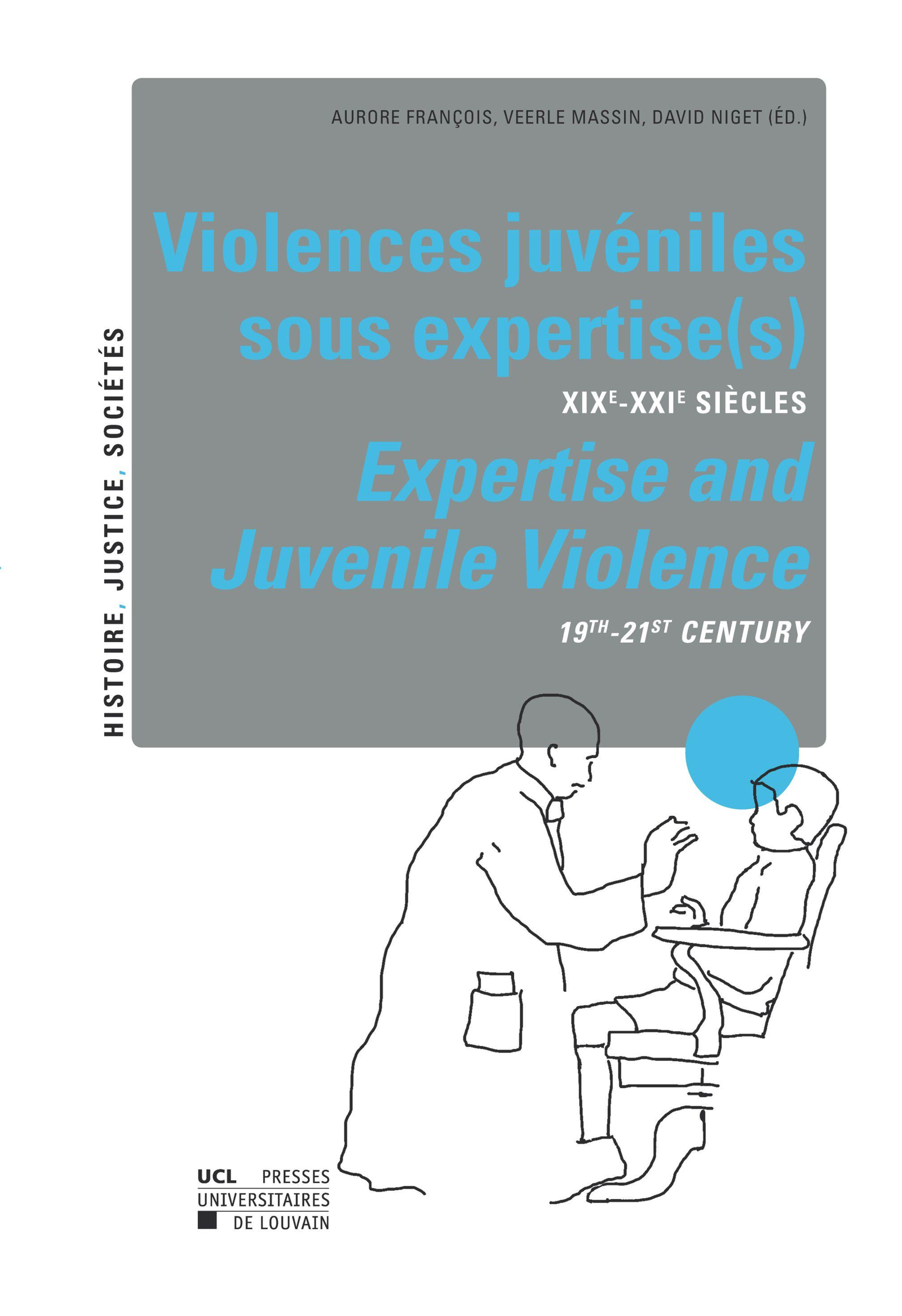Violences juvéniles sous expertise(s) / Expertise and Juvenile Violence