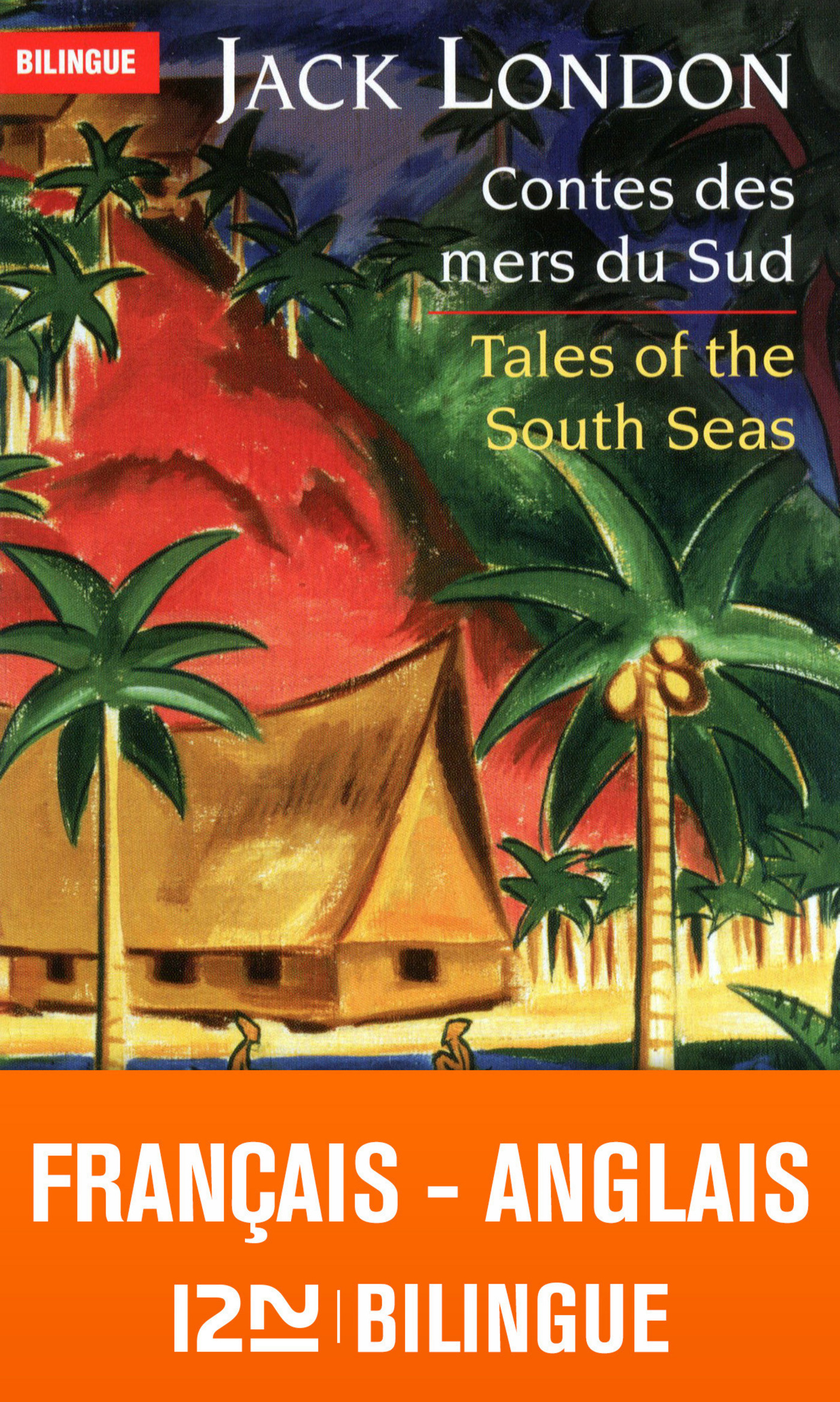 Bilingue français-anglais : Contes des mers du sud – Tales of the South Seas
