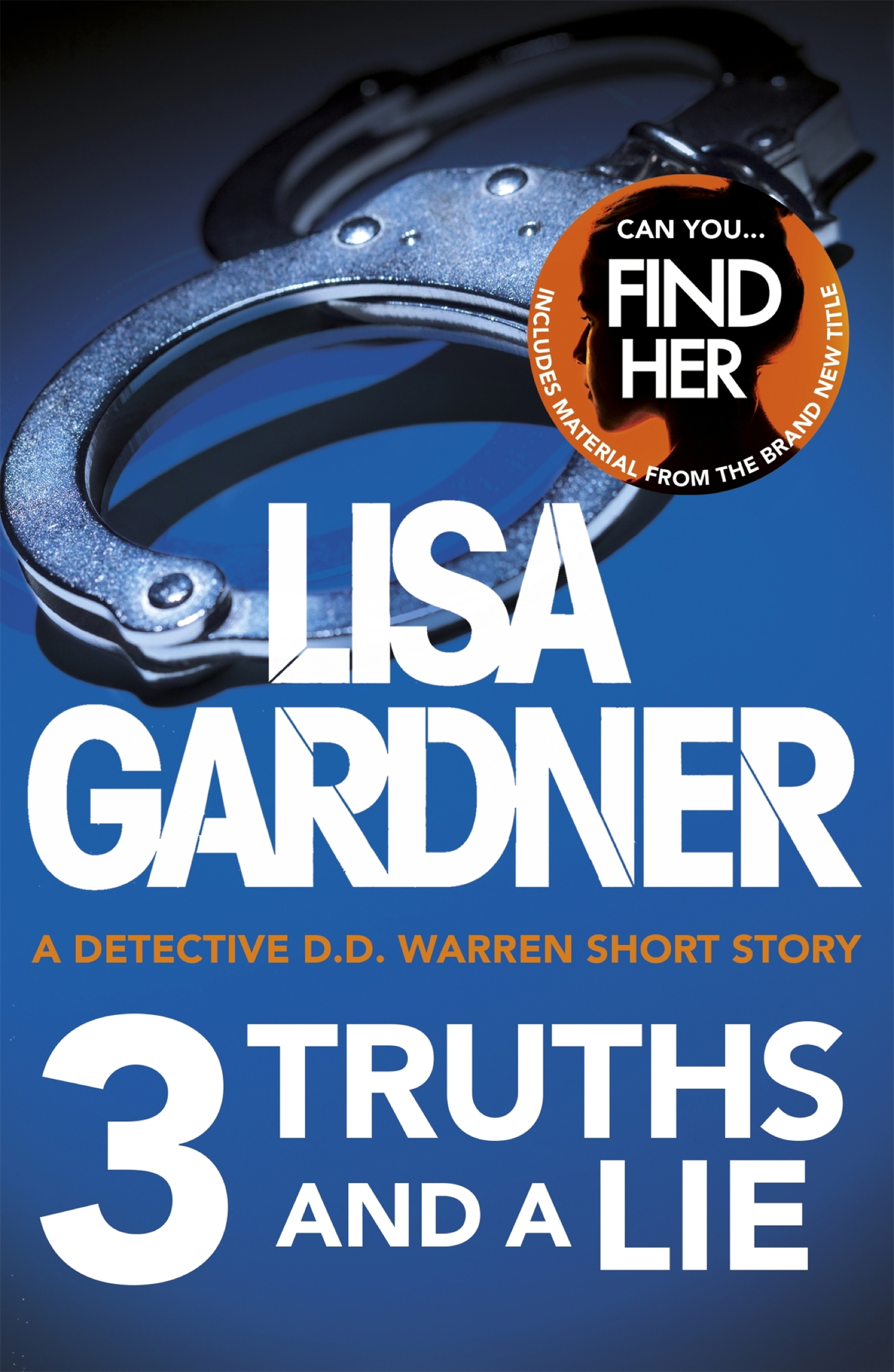 3 Truths and a Lie (A Detective D.D. Warren Short Story)