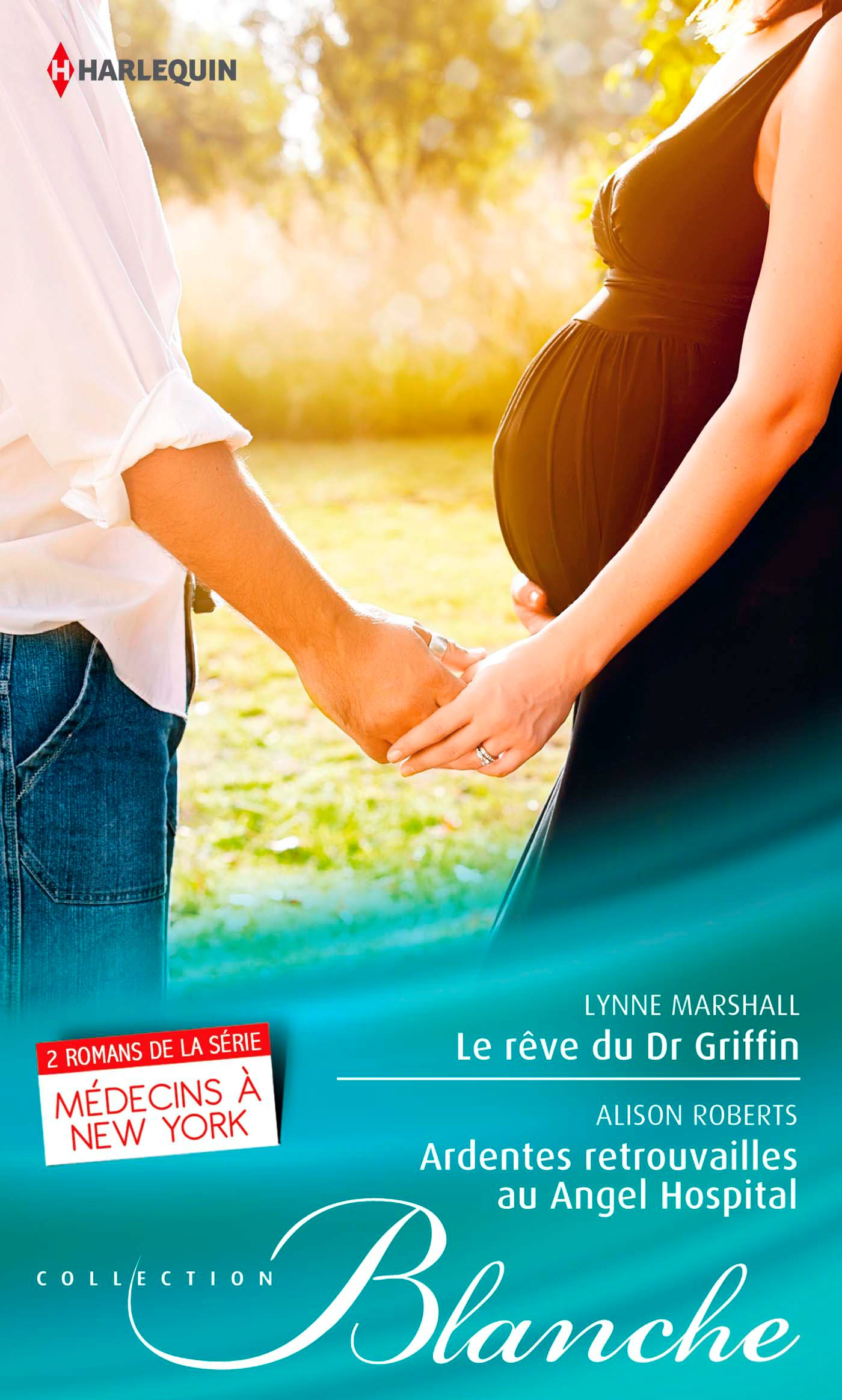 Le rêve du Dr Griffin - Ardentes retrouvailles à l'Angel Hospital