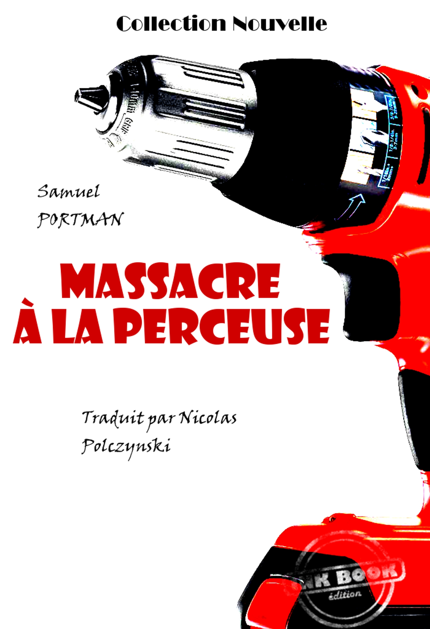 Massacre à la perceuse