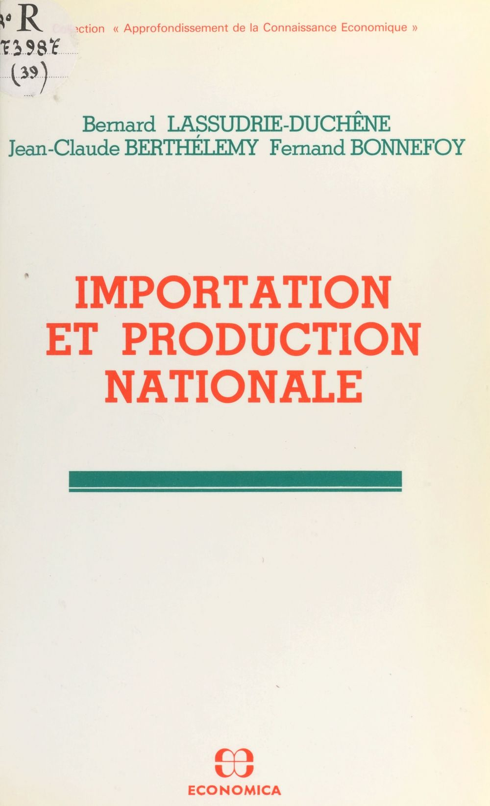 Importation et production nationale