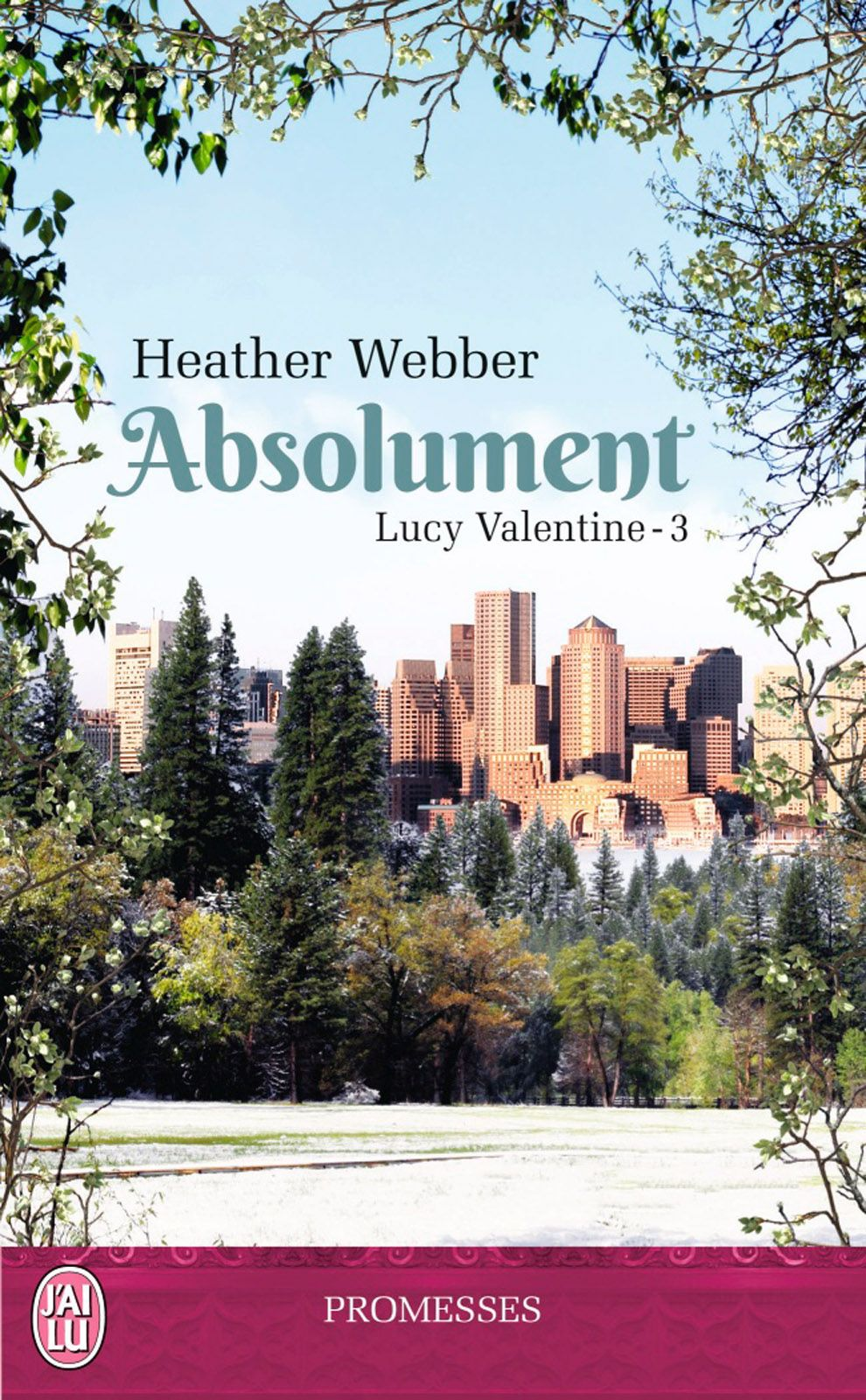 Lucy Valentine (Tome 3) - Absolument