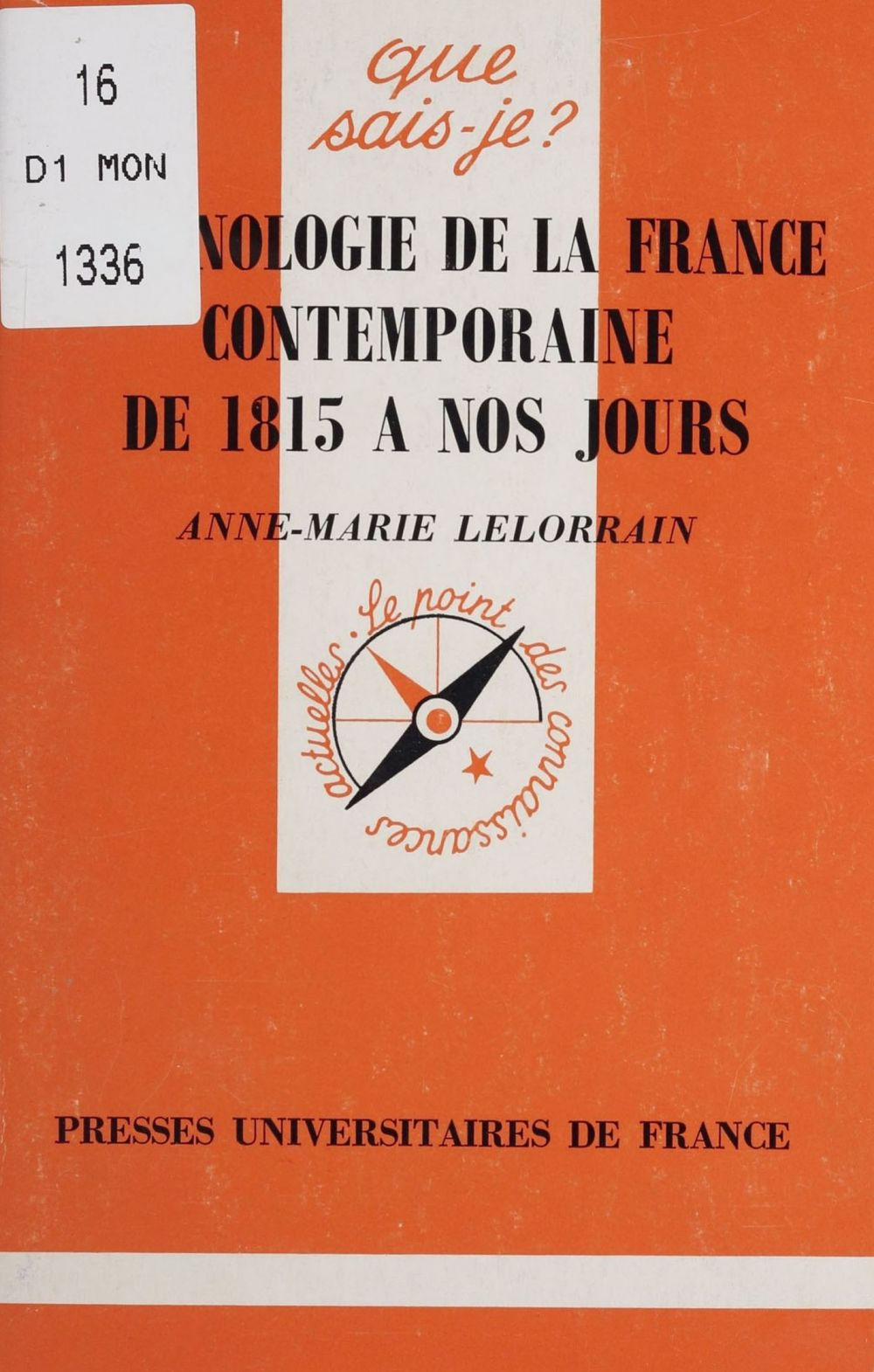 Chronologie de la France contemporaine de 1815 à nos jours