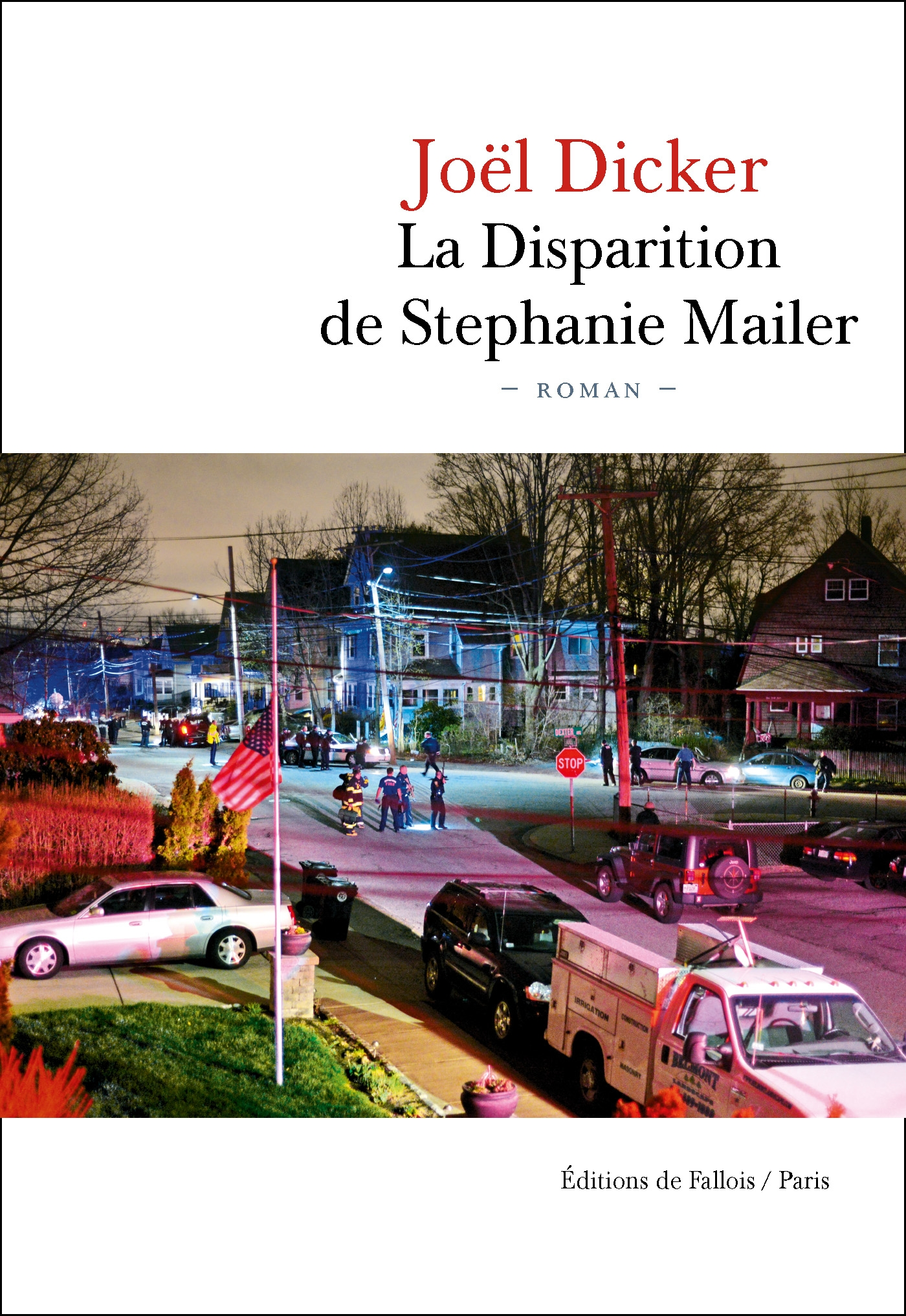 La Disparition de Stephanie Mailer | Dicker, Joël