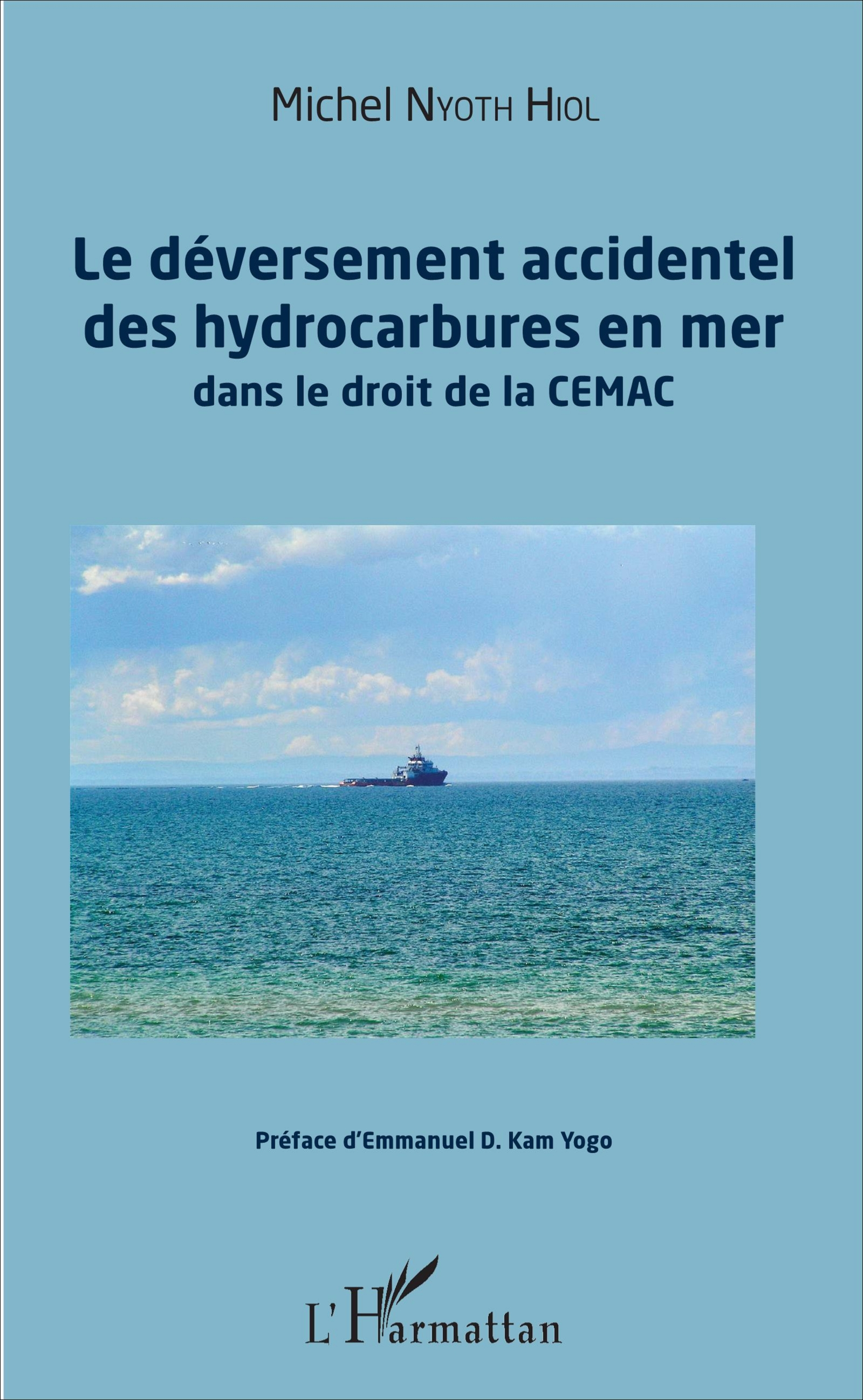 Déversement accidentel des hydrocarbures en mer (Le)