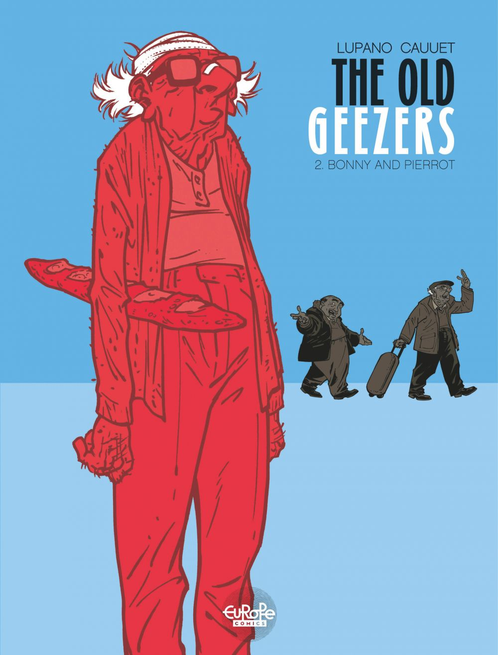 The Old Geezers - Volume 2 - Bonny and Pierrot