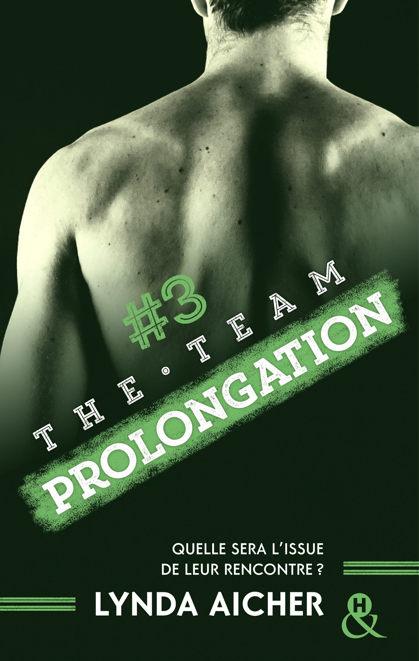 #3 Prolongation - Série The Team