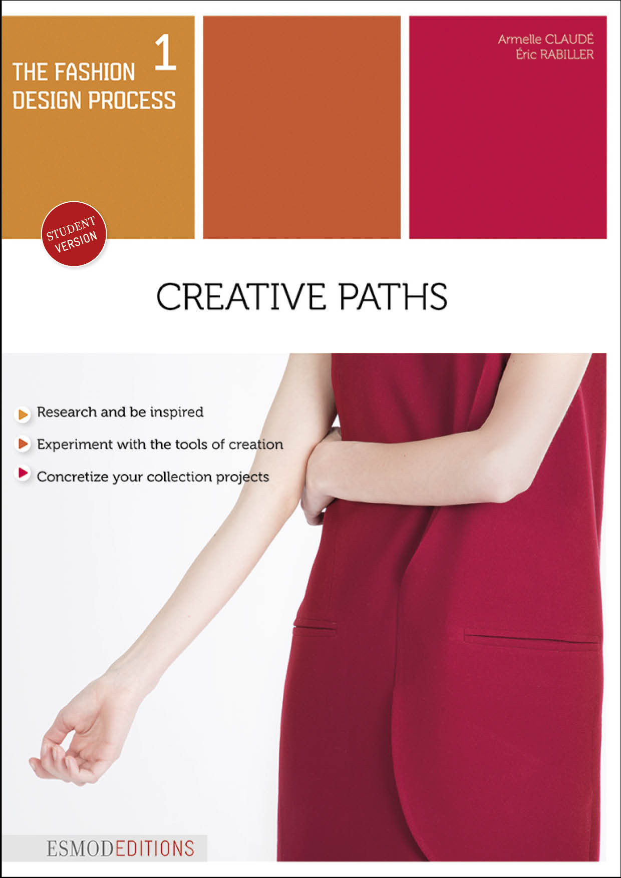 The fashion design process tome 1: Creative paths (enhanced version)