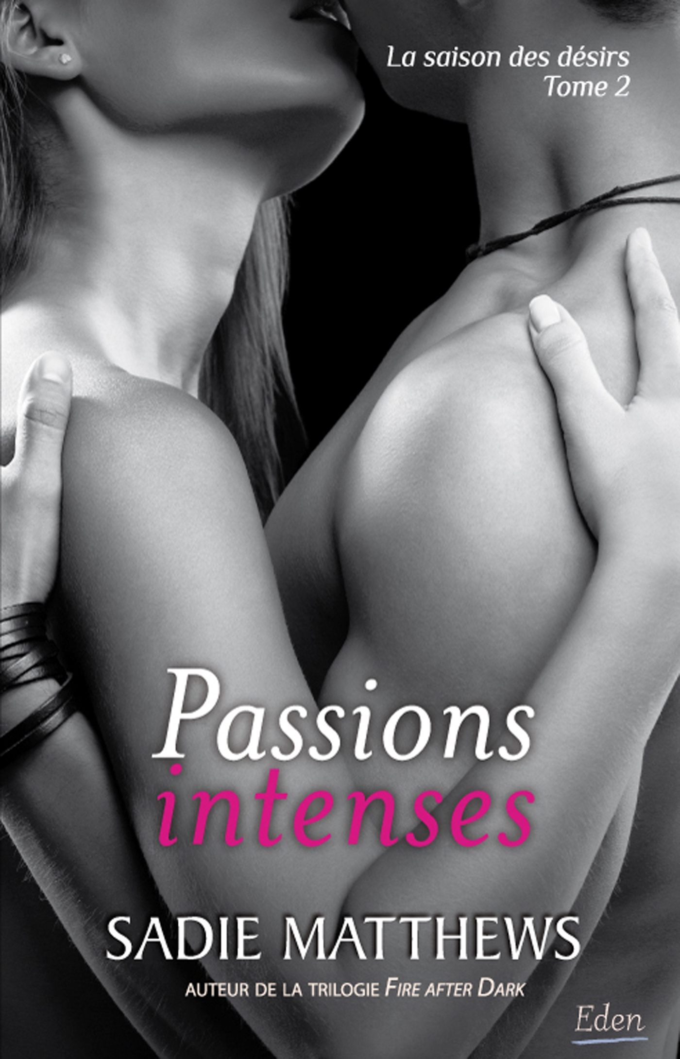 Passions intenses