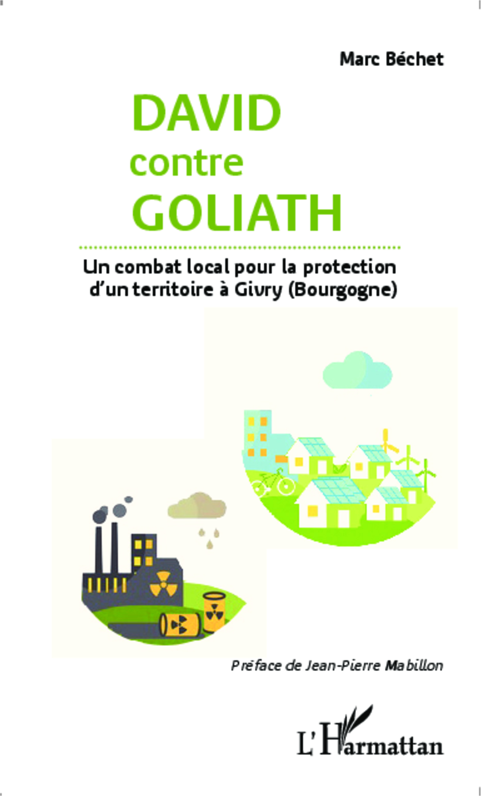 David contre Goliath. Un combat local pour la protection d'un territoire à Givry (Bourgogne)