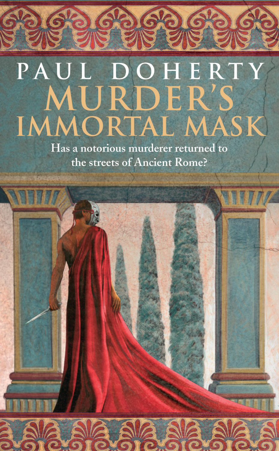 Murder's Immortal Mask (Ancient Roman Mysteries, Book 4)
