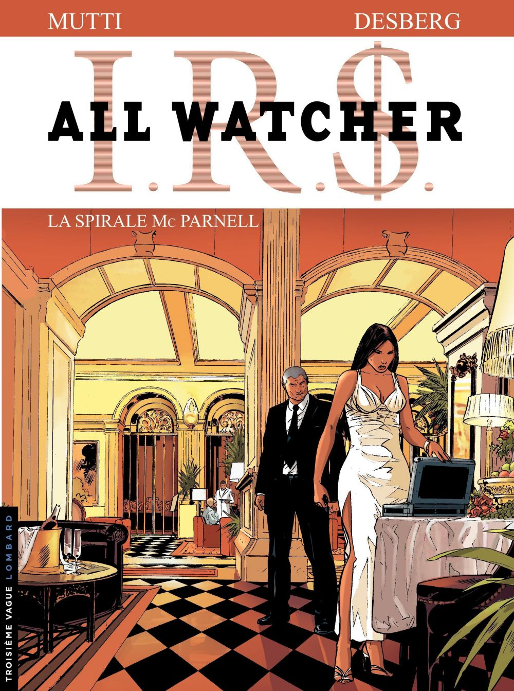 All Watcher - tome 4 – La spirale Mc Parnell