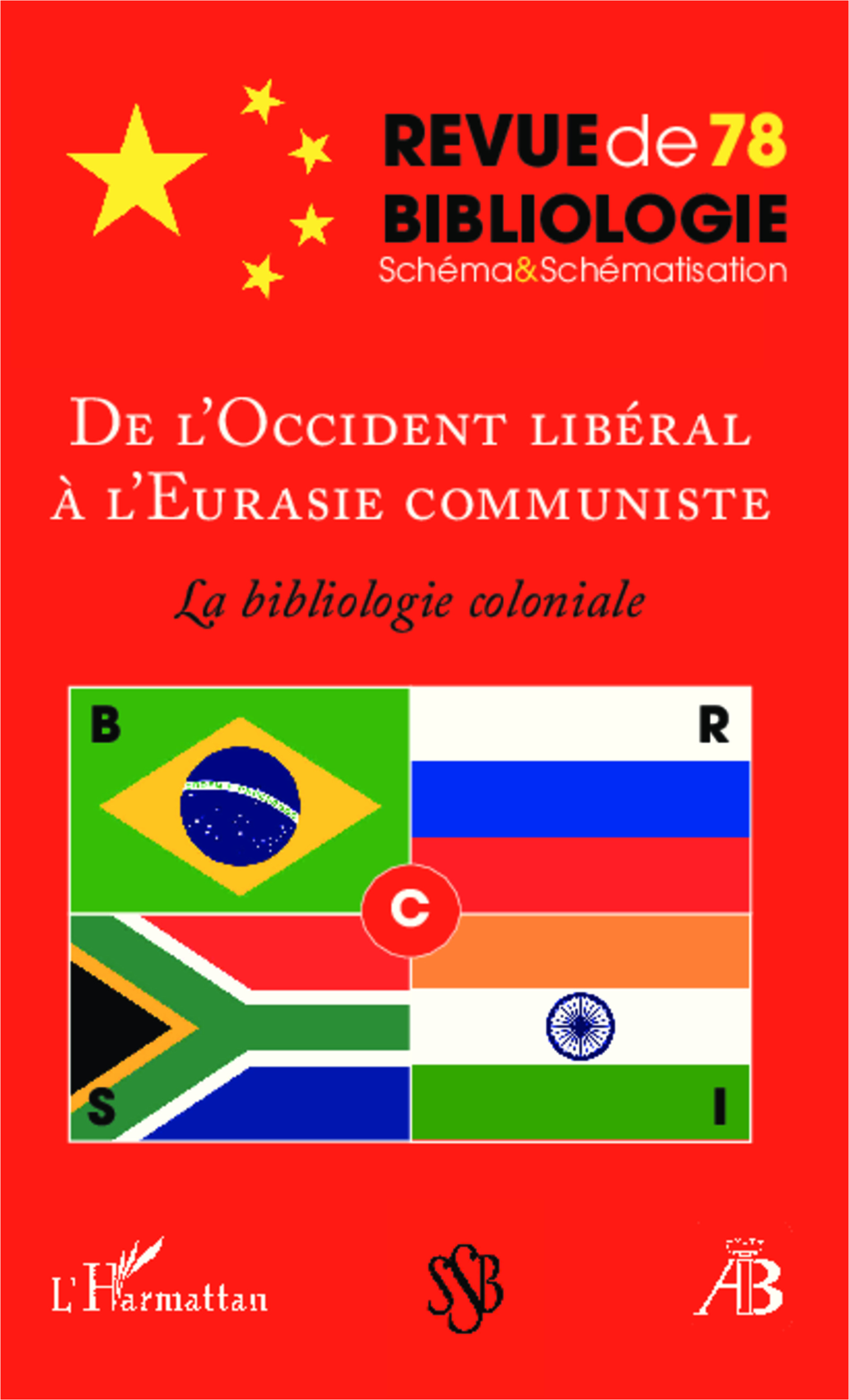 De l'Occident libéral à l'Eurasie communiste