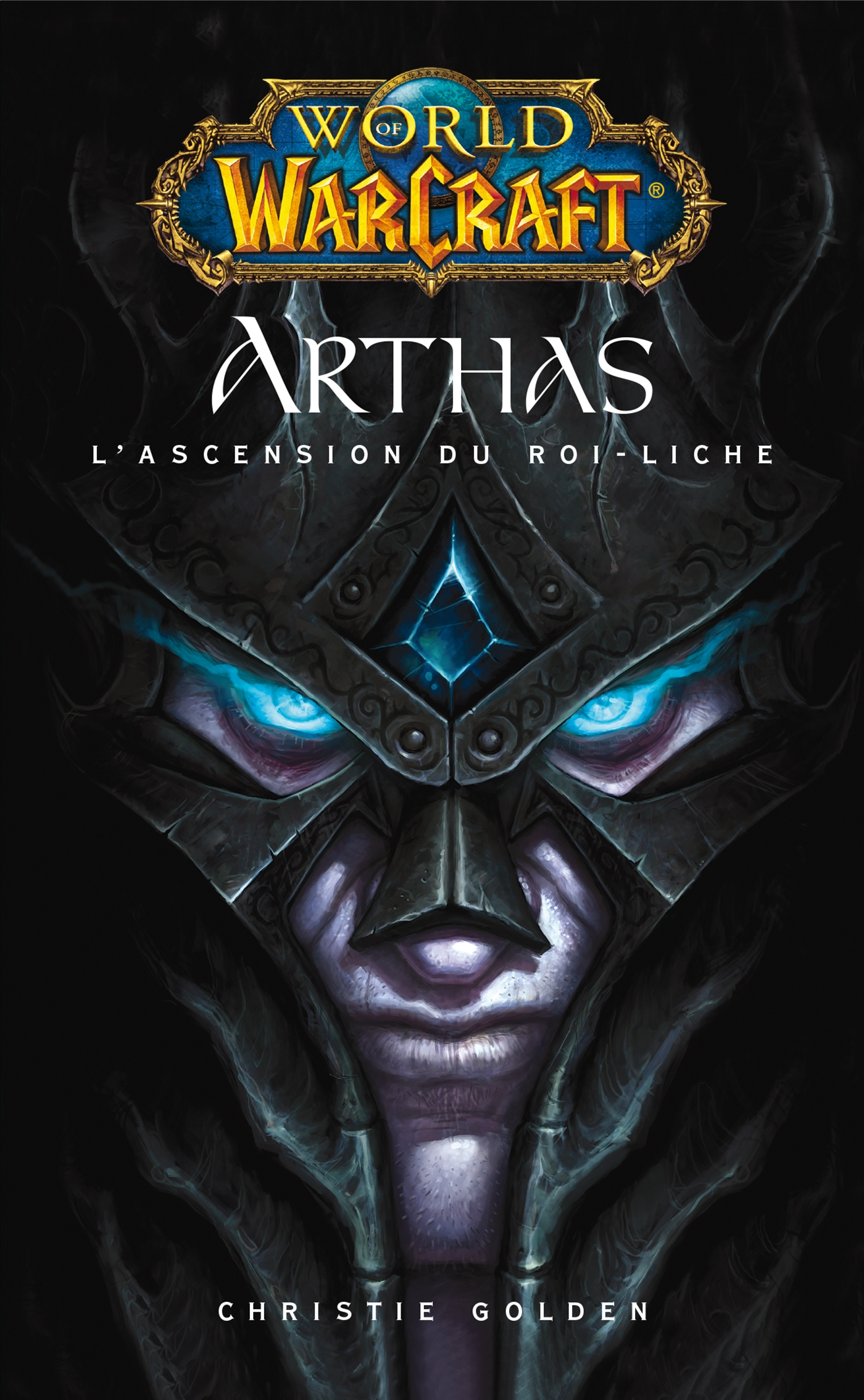 World of Warcraft - Arthas l'ascension du roi-Liche