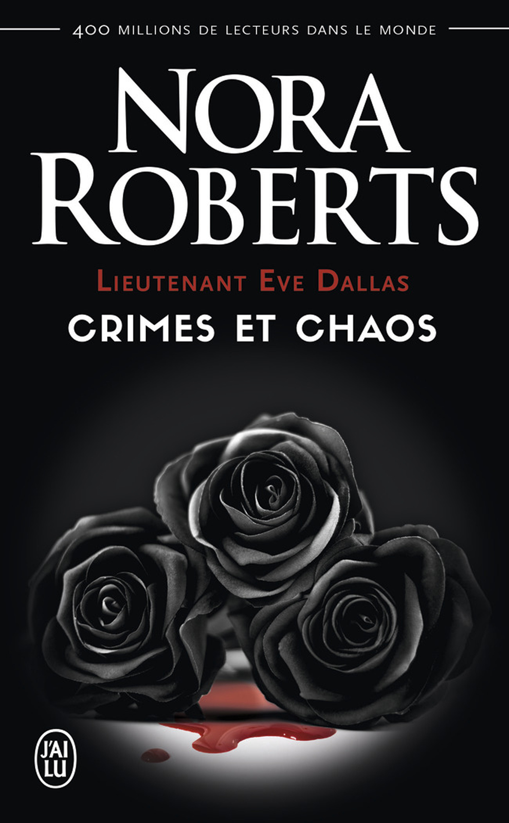 Lieutenant Eve Dallas - Crimes et chaos