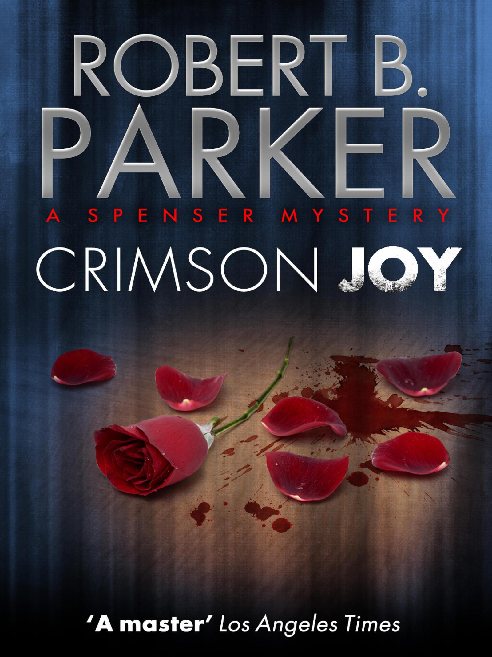 Crimson Joy (A Spenser Mystery)