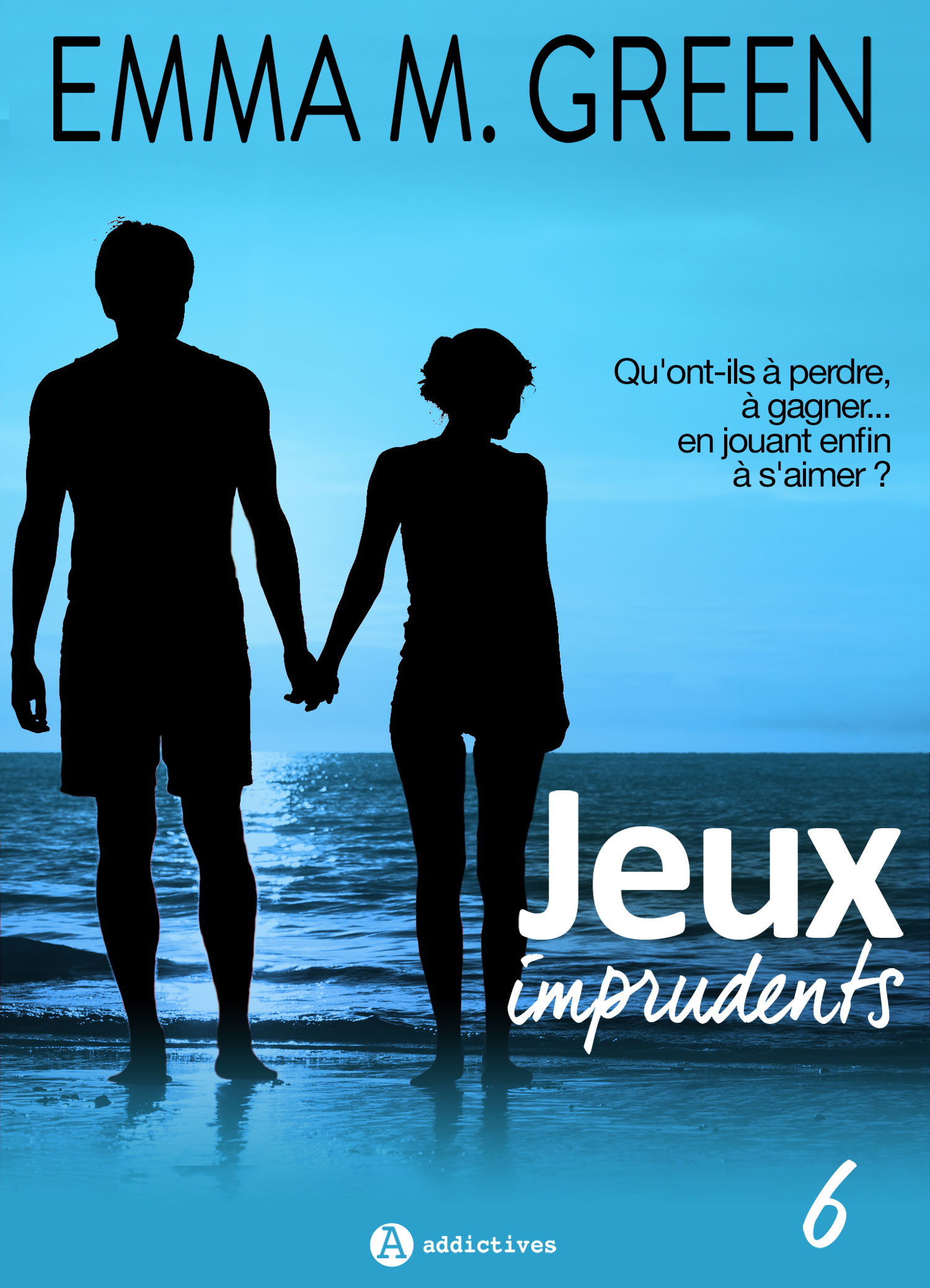 Jeux imprudents - Vol. 6