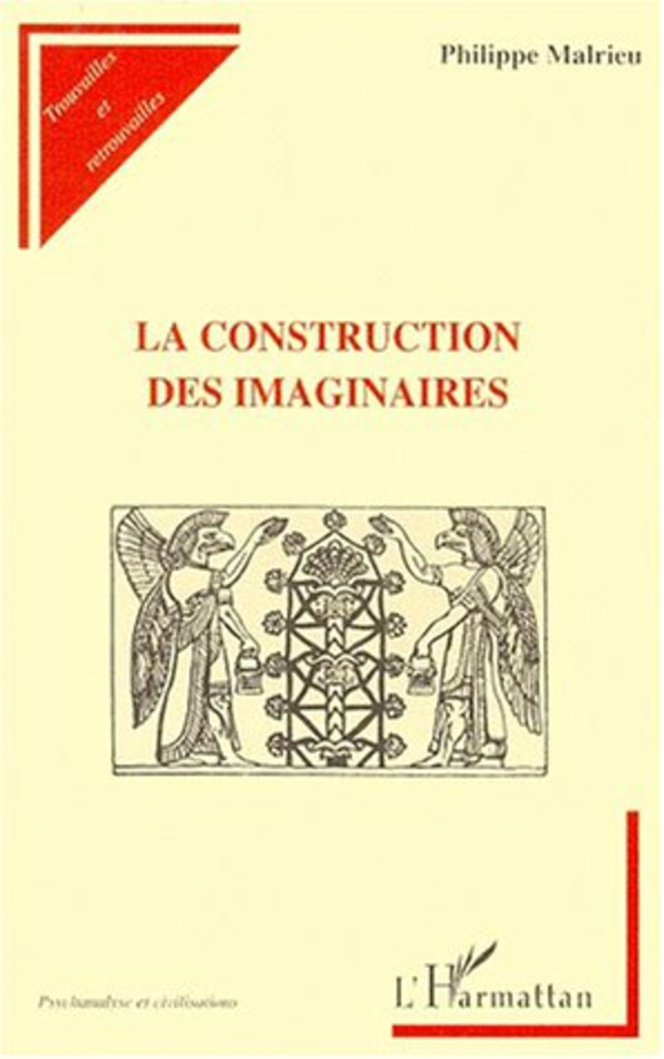 LA CONSTRUCTION DES IMAGINAIRES