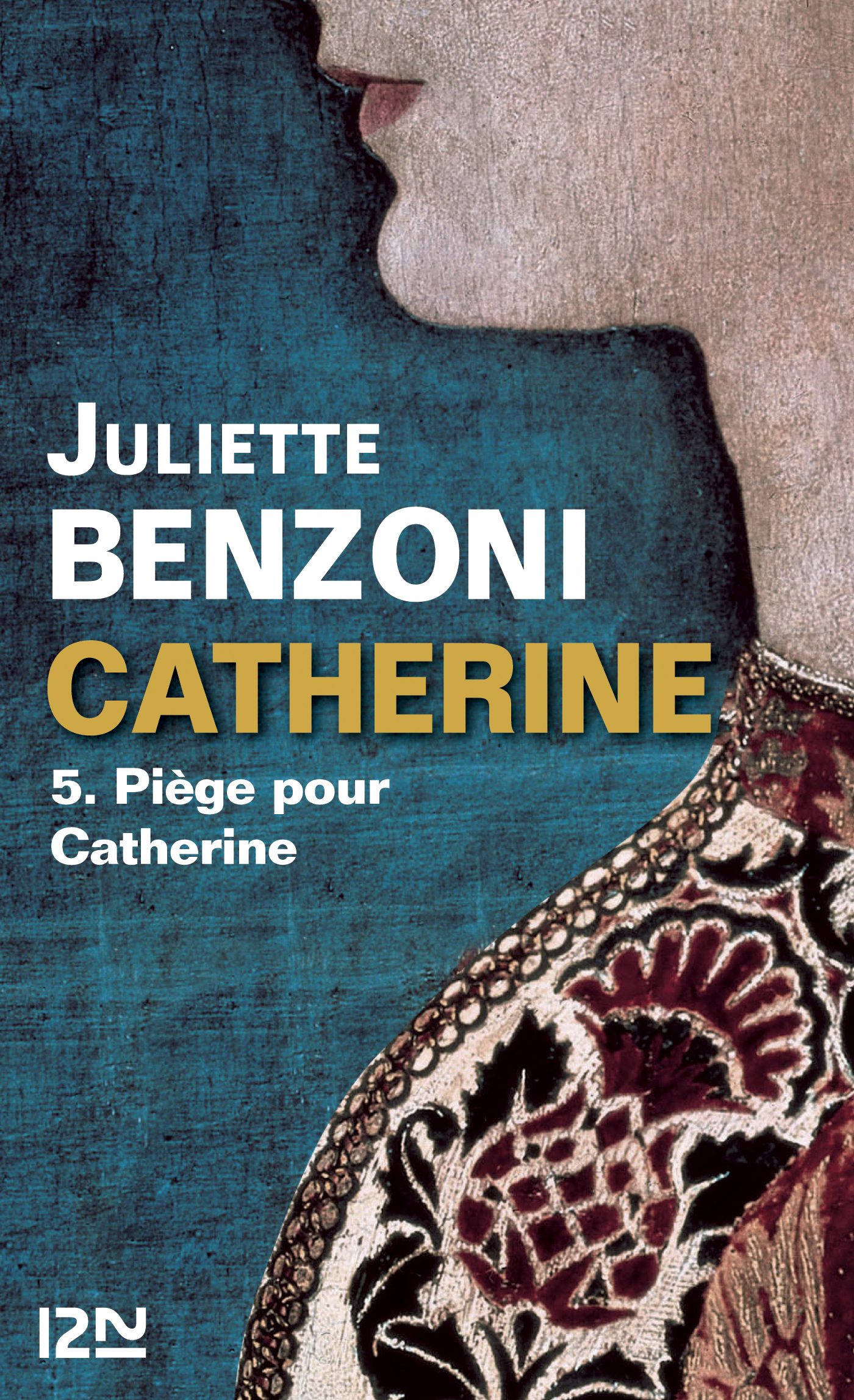 Catherine tome 5 - Piège pour Catherine