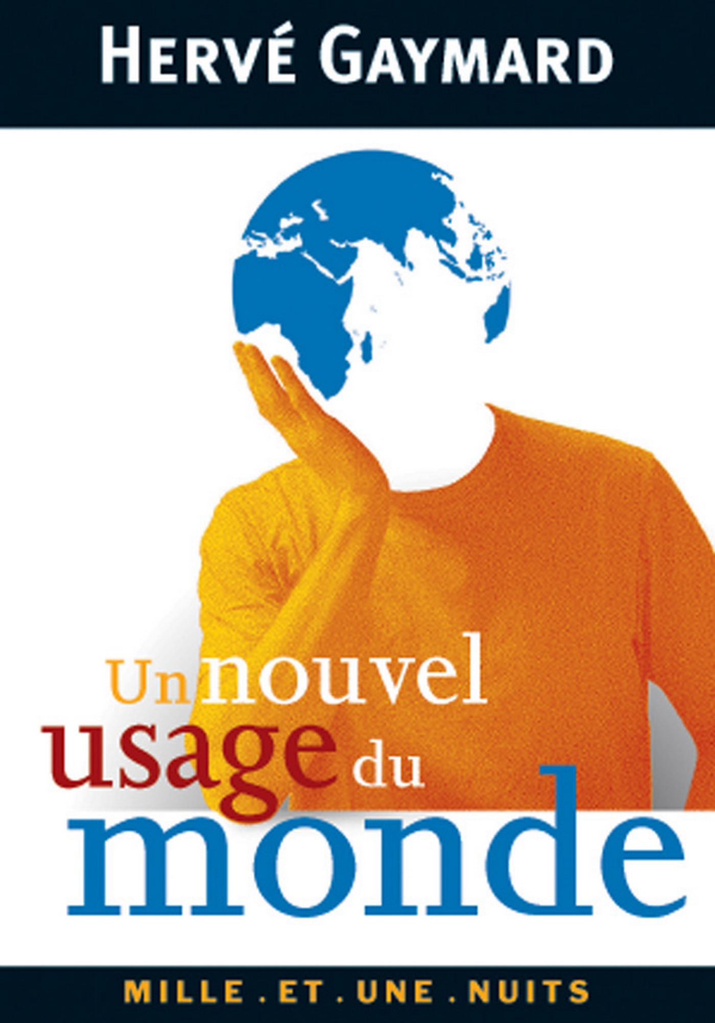 Un nouvel usage du monde