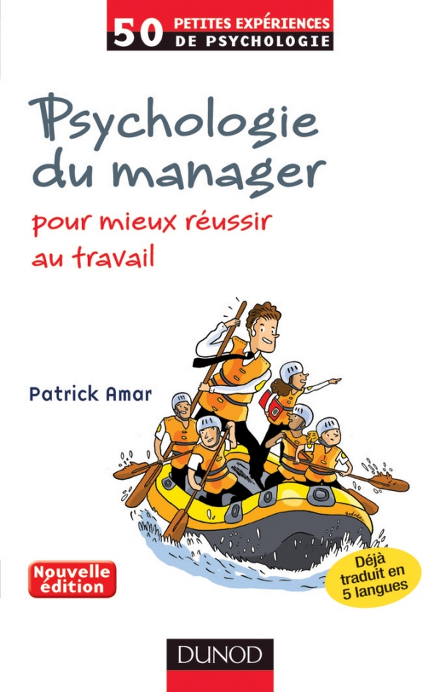 Psychologie du manager - 2e éd.
