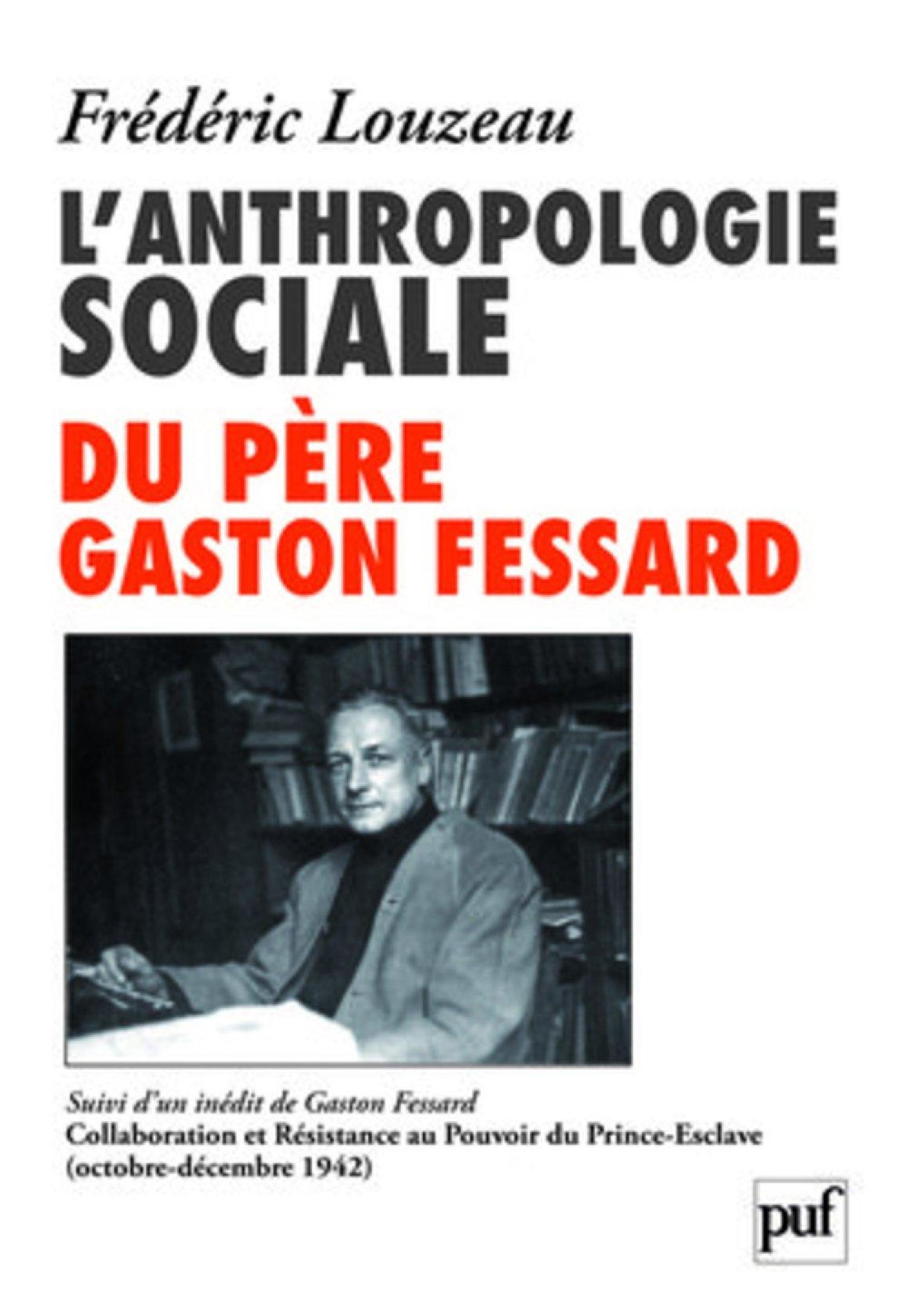 L'anthropologie sociale du Père Gaston Fessard