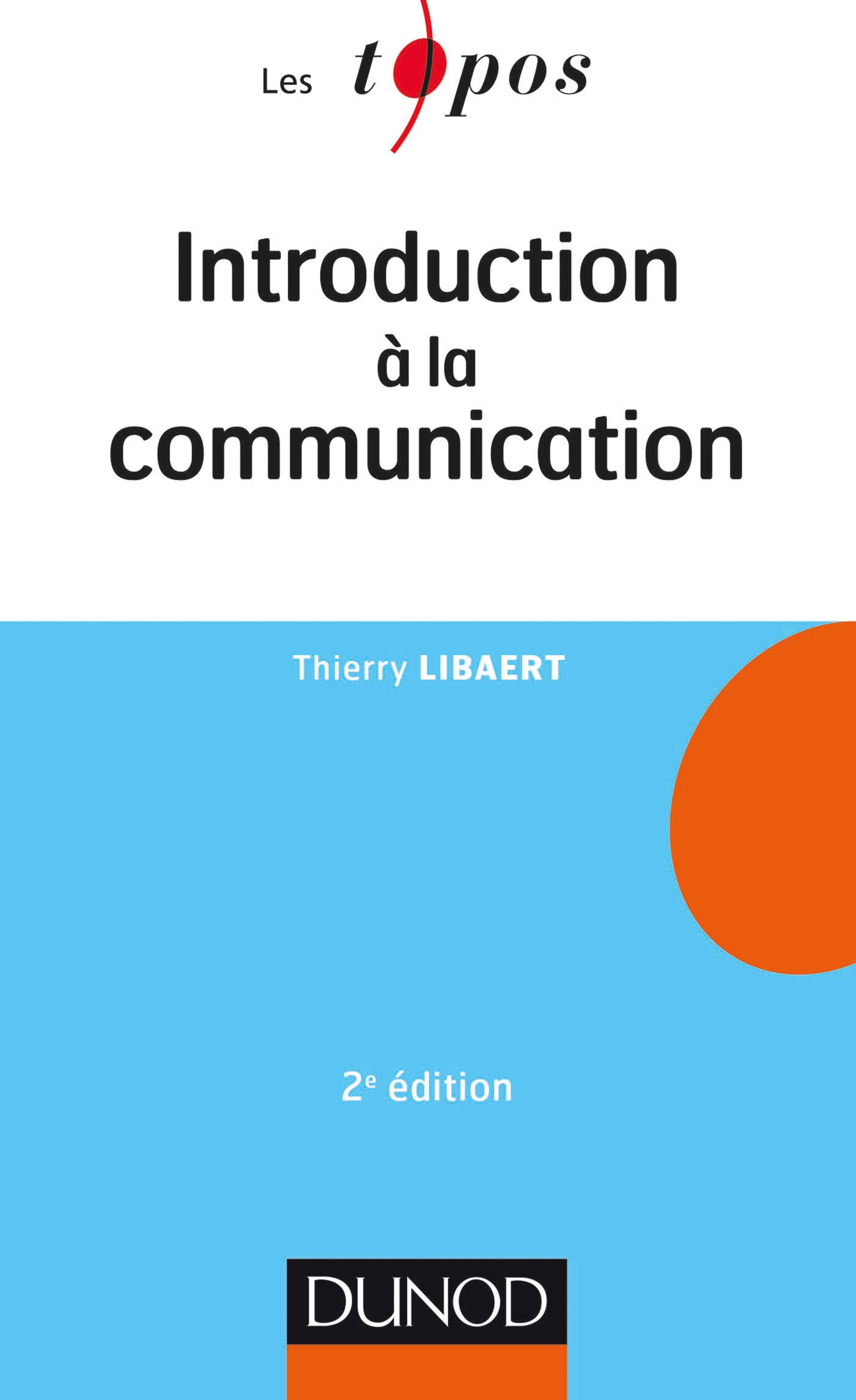 Introduction à la communication - 2e éd