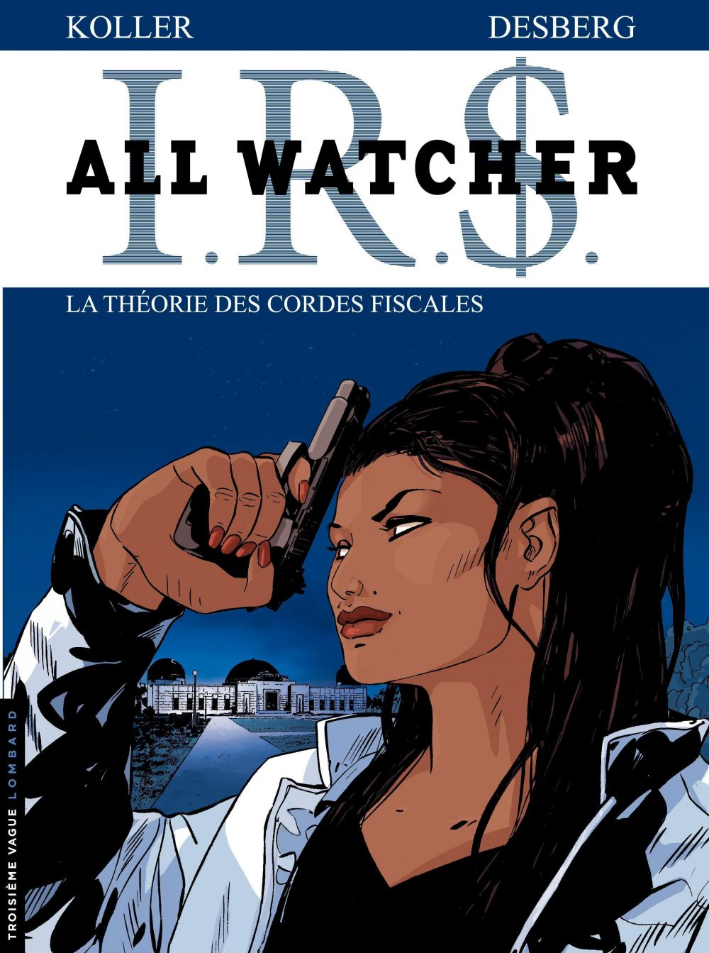 All Watcher - tome 6 - La théorie des cordes fiscales