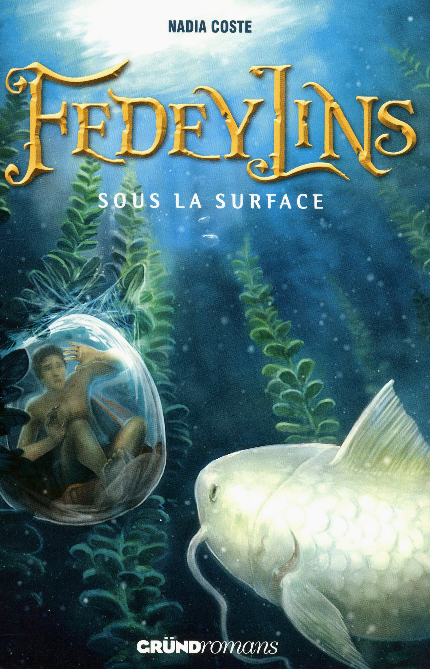 Fedeylins - Sous la surface - Tome 3