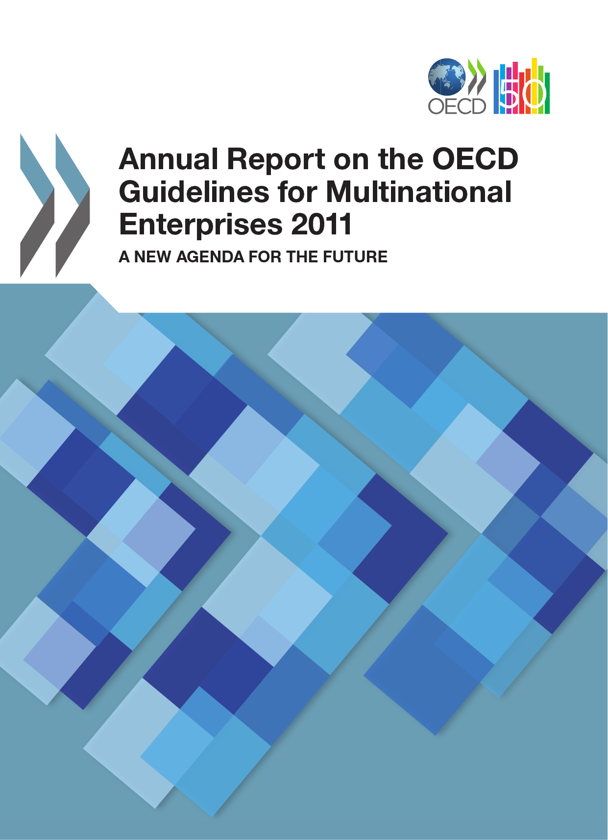Annual Report on the OECD Guidelines for Multinational Enterprises 2011