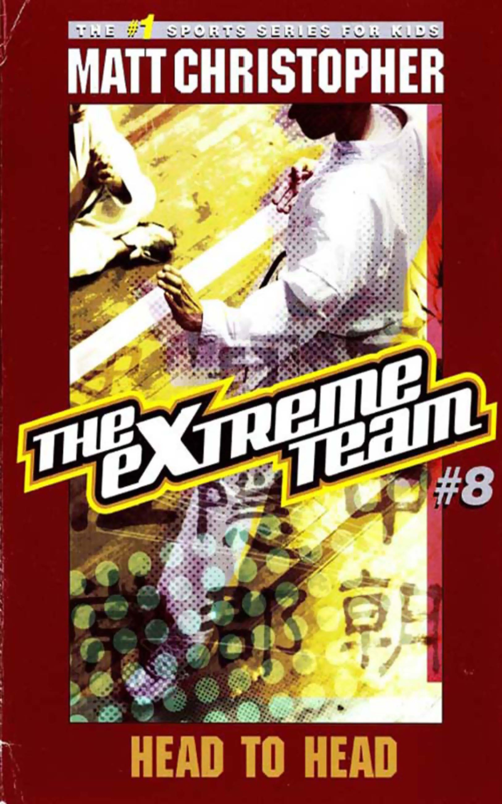 The Extreme Team #8