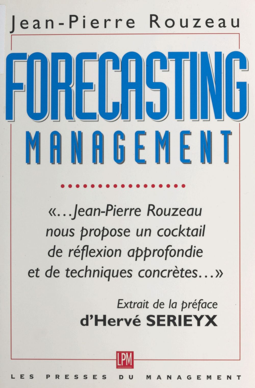 Forecasting management