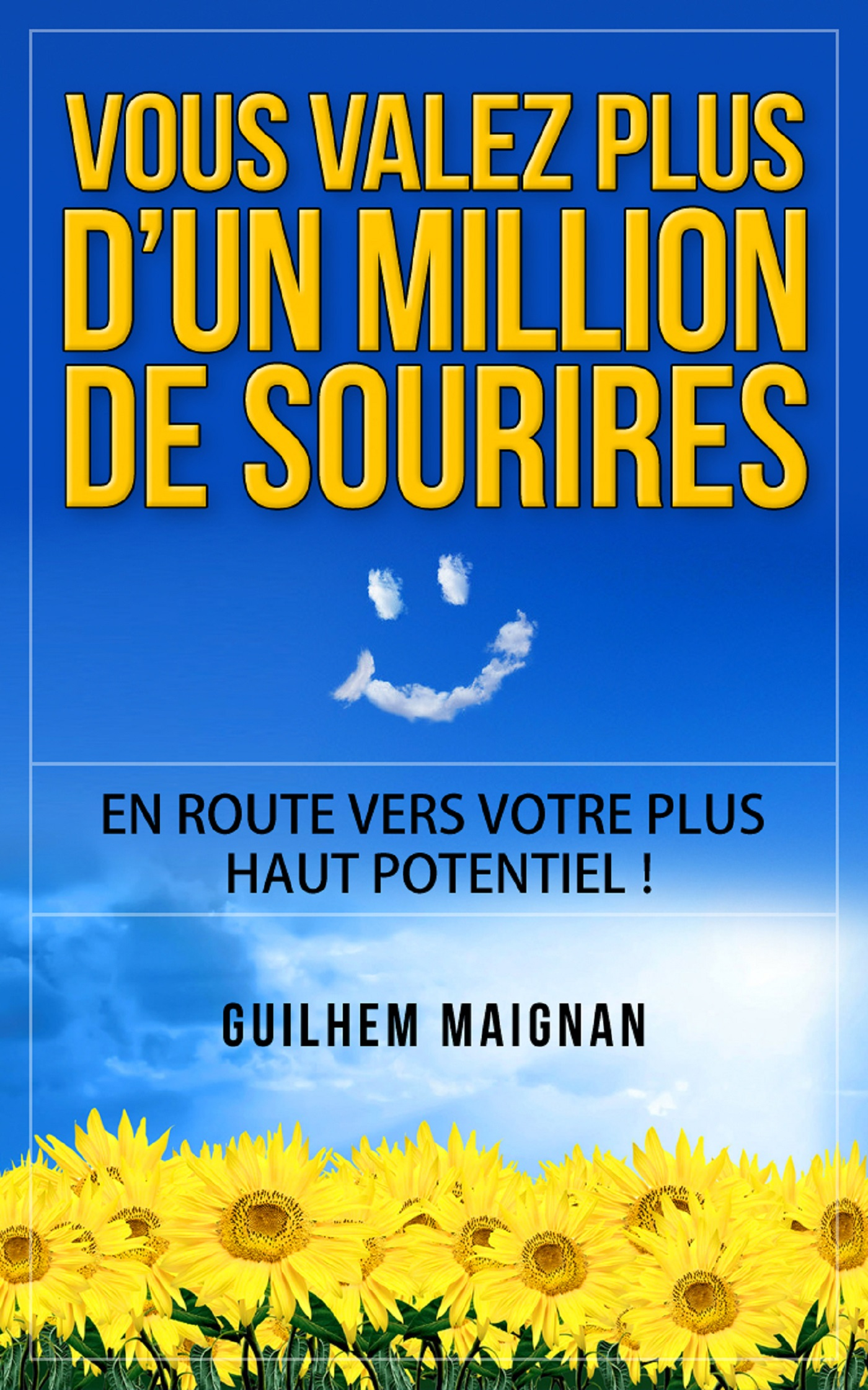 Vous valez plus d'un million de sourires