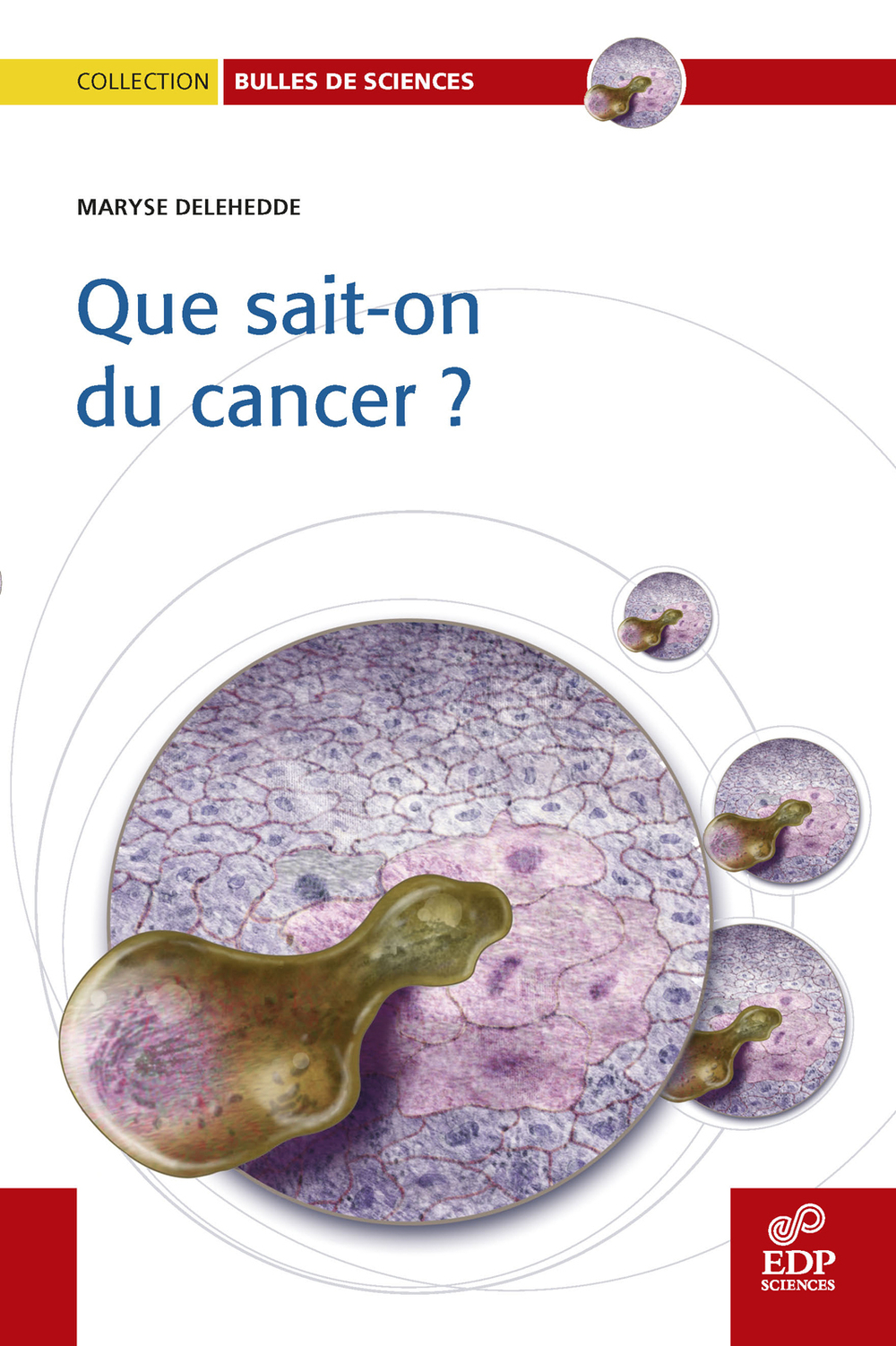 Que sait-on du cancer?