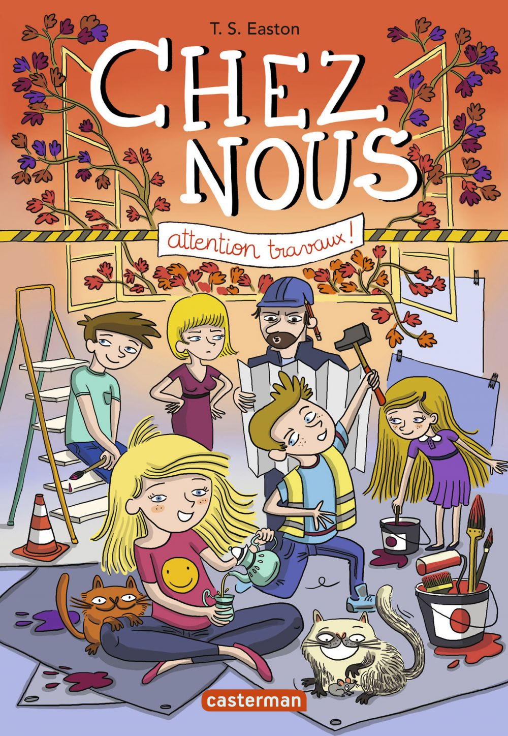Chez nous (Tome 2) - Attention travaux !