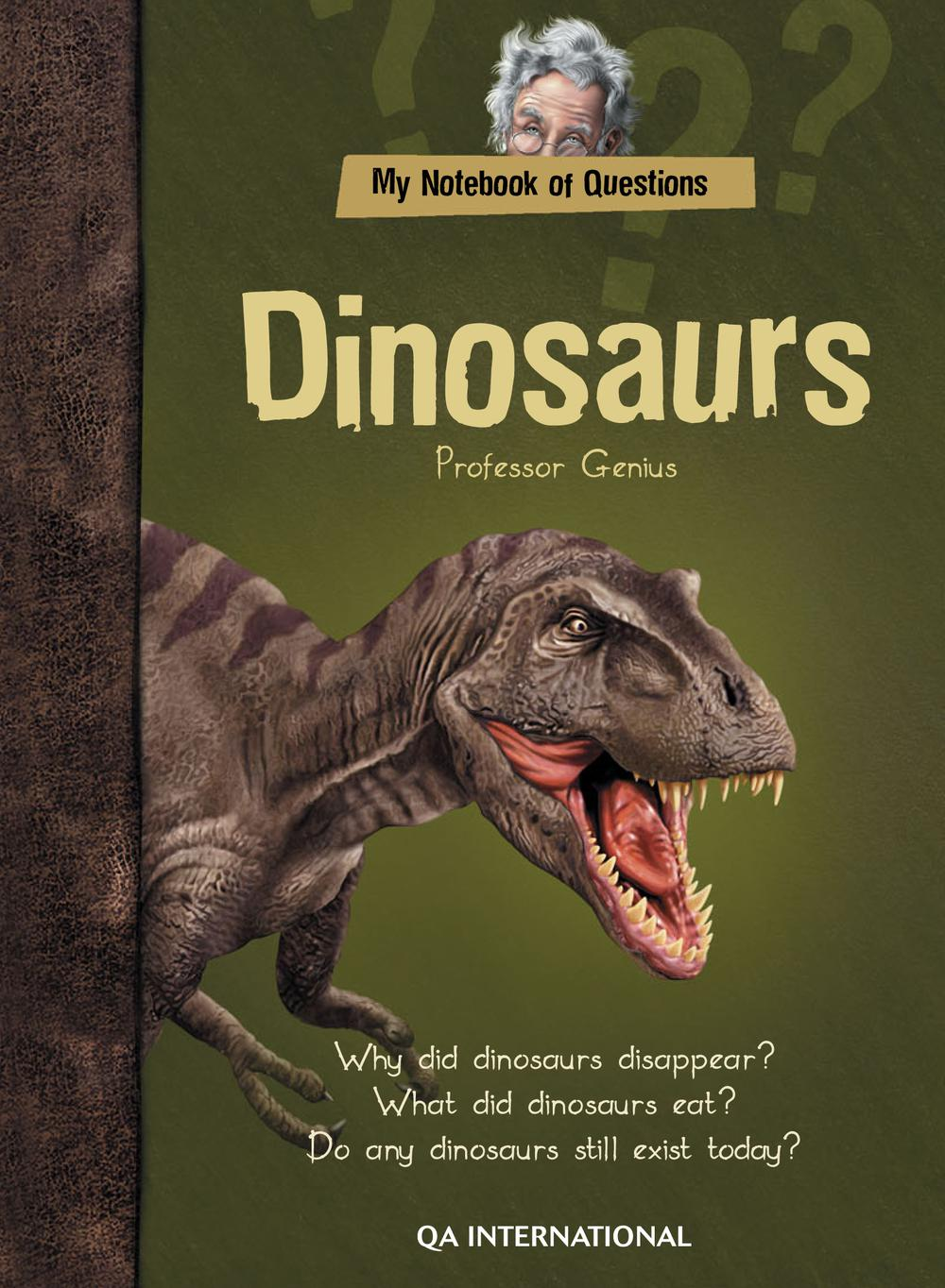 My Notebook of Questions : Dinosaurs