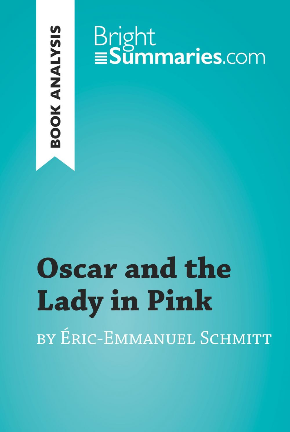 Oscar and the Lady in Pink by Éric-Emmanuel Schmitt (Book Analysis)