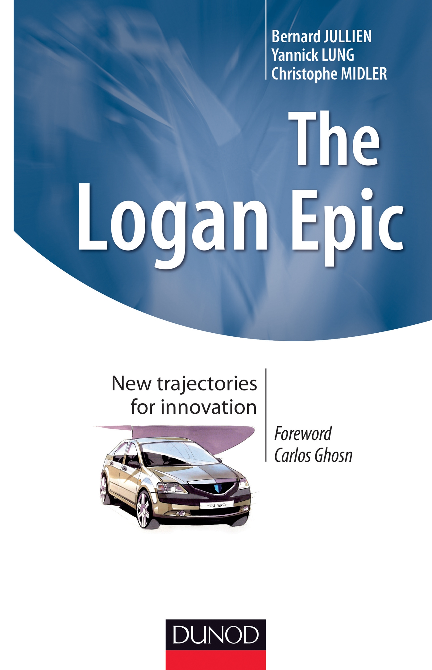 The Logan Epic : New trajectories for innovation