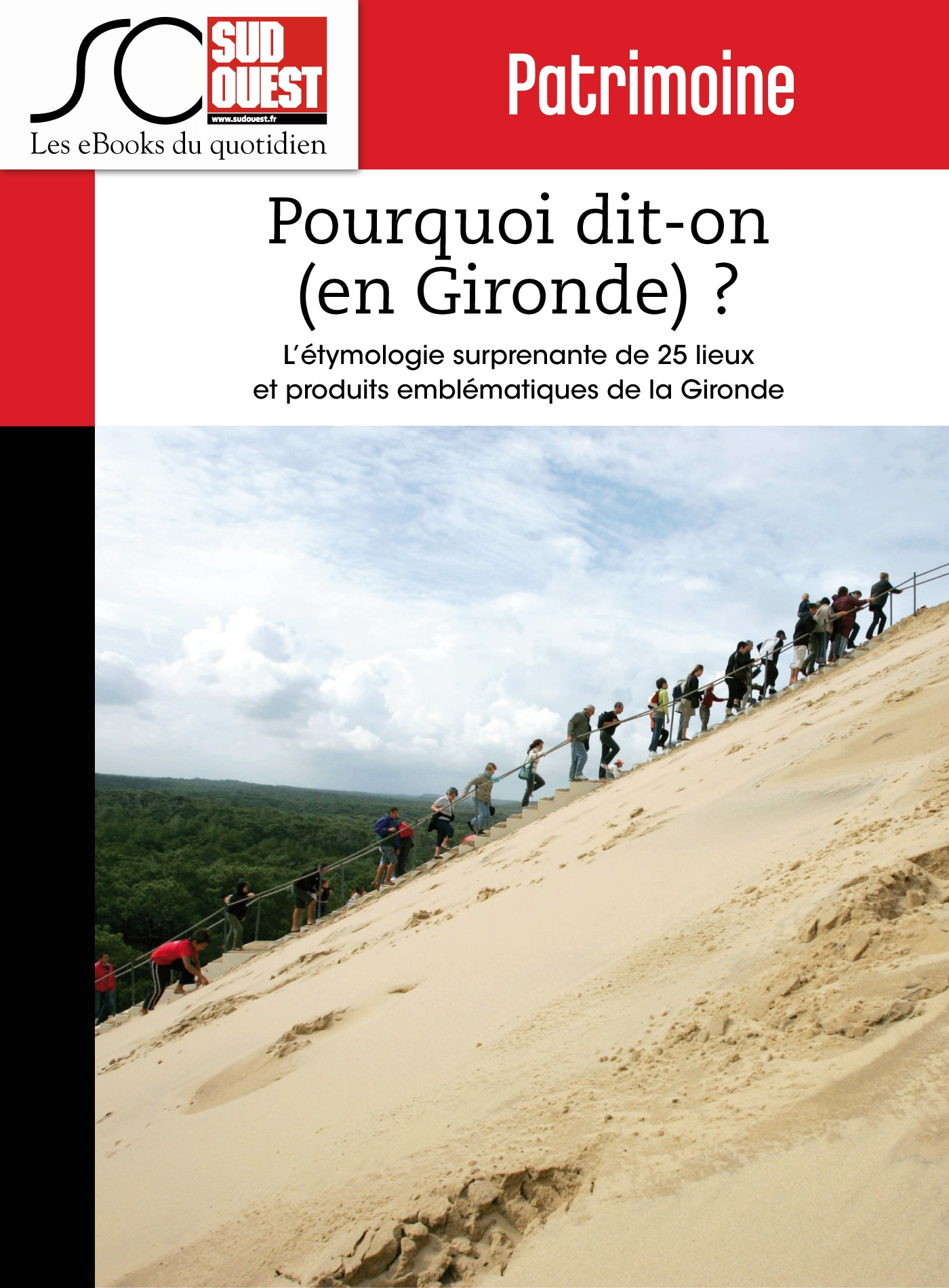 Pourquoi dit-on (en Gironde) ?
